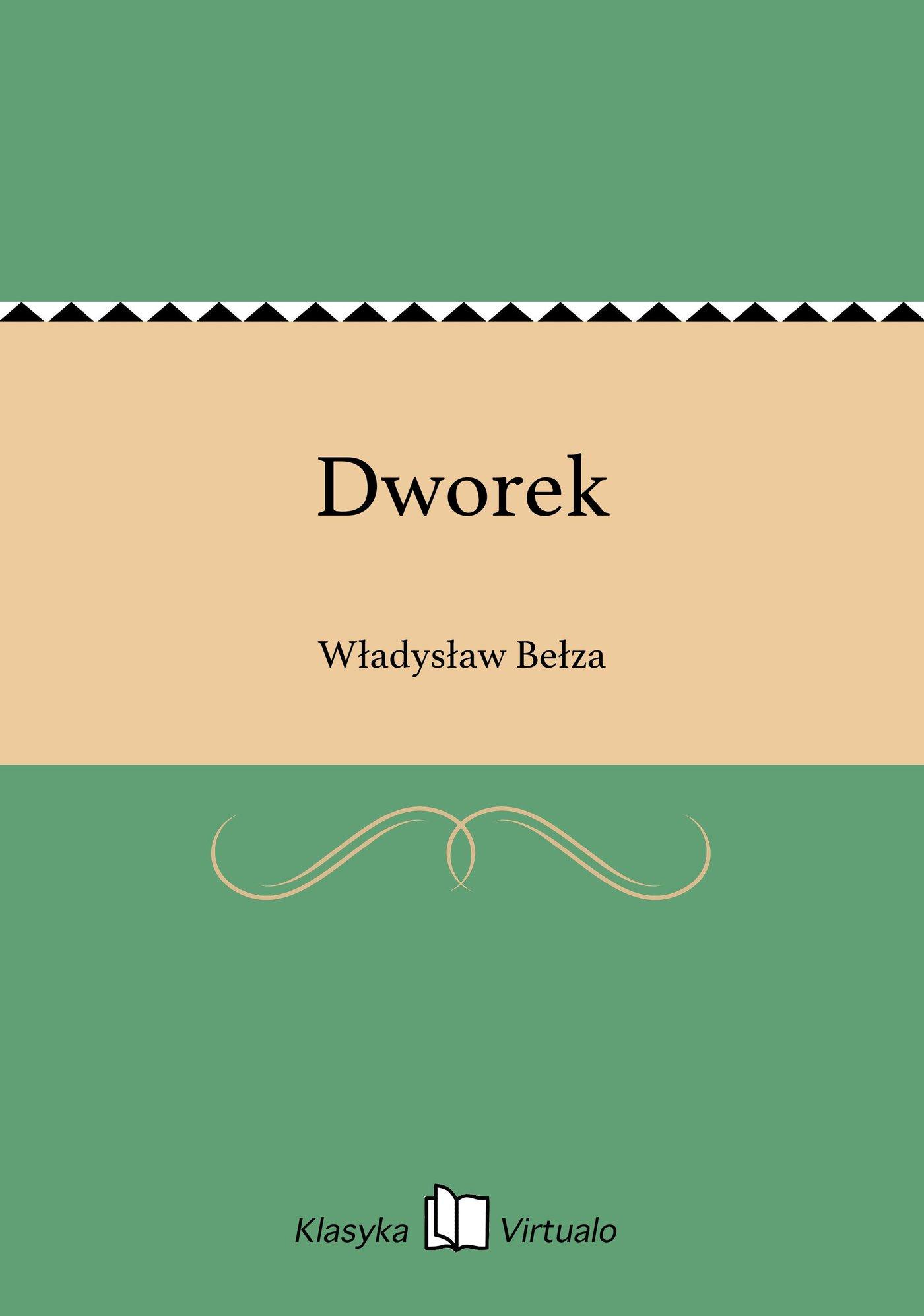 Dworek - Ebook (Książka EPUB) do pobrania w formacie EPUB