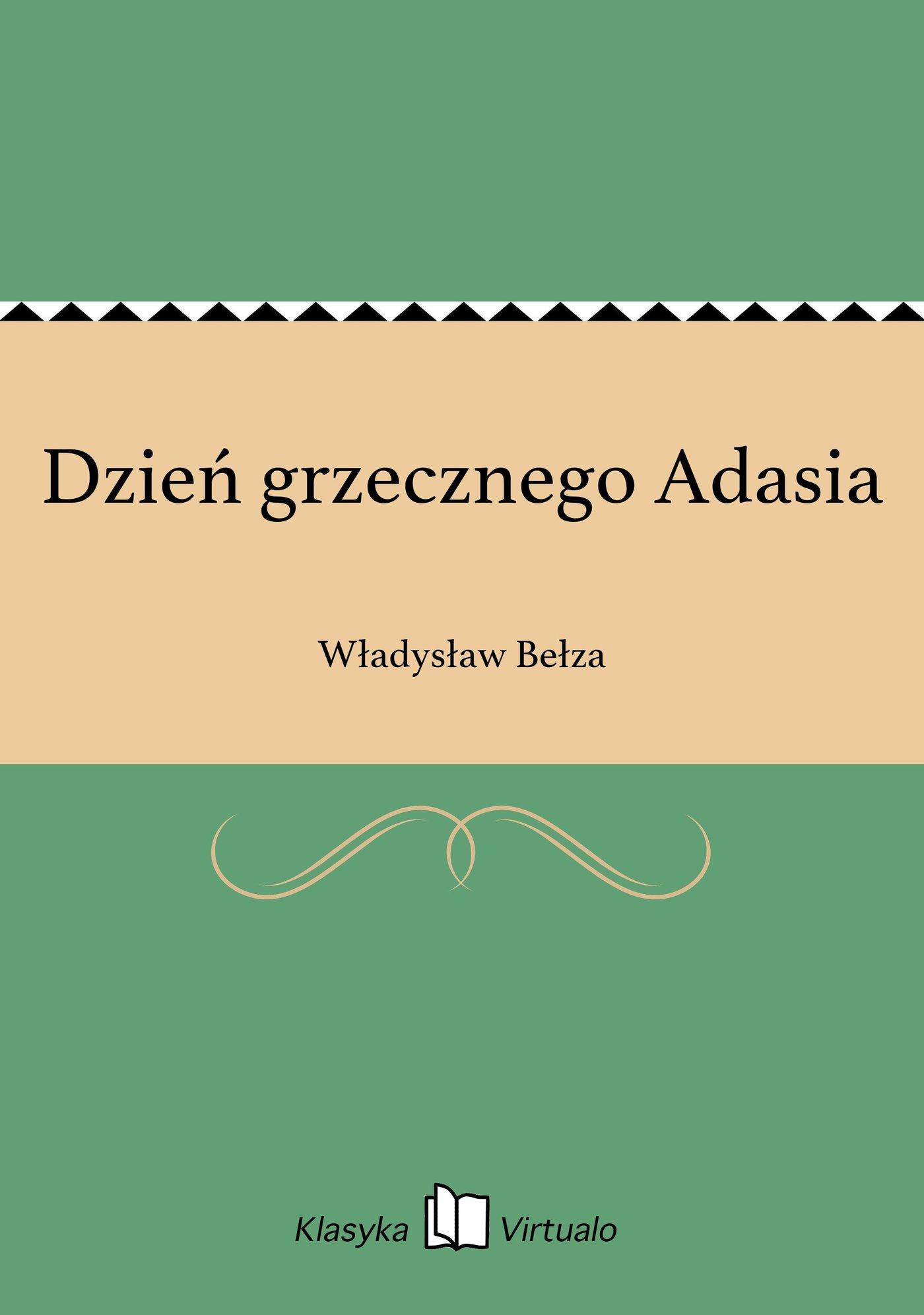 Dzień grzecznego Adasia - Ebook (Książka EPUB) do pobrania w formacie EPUB