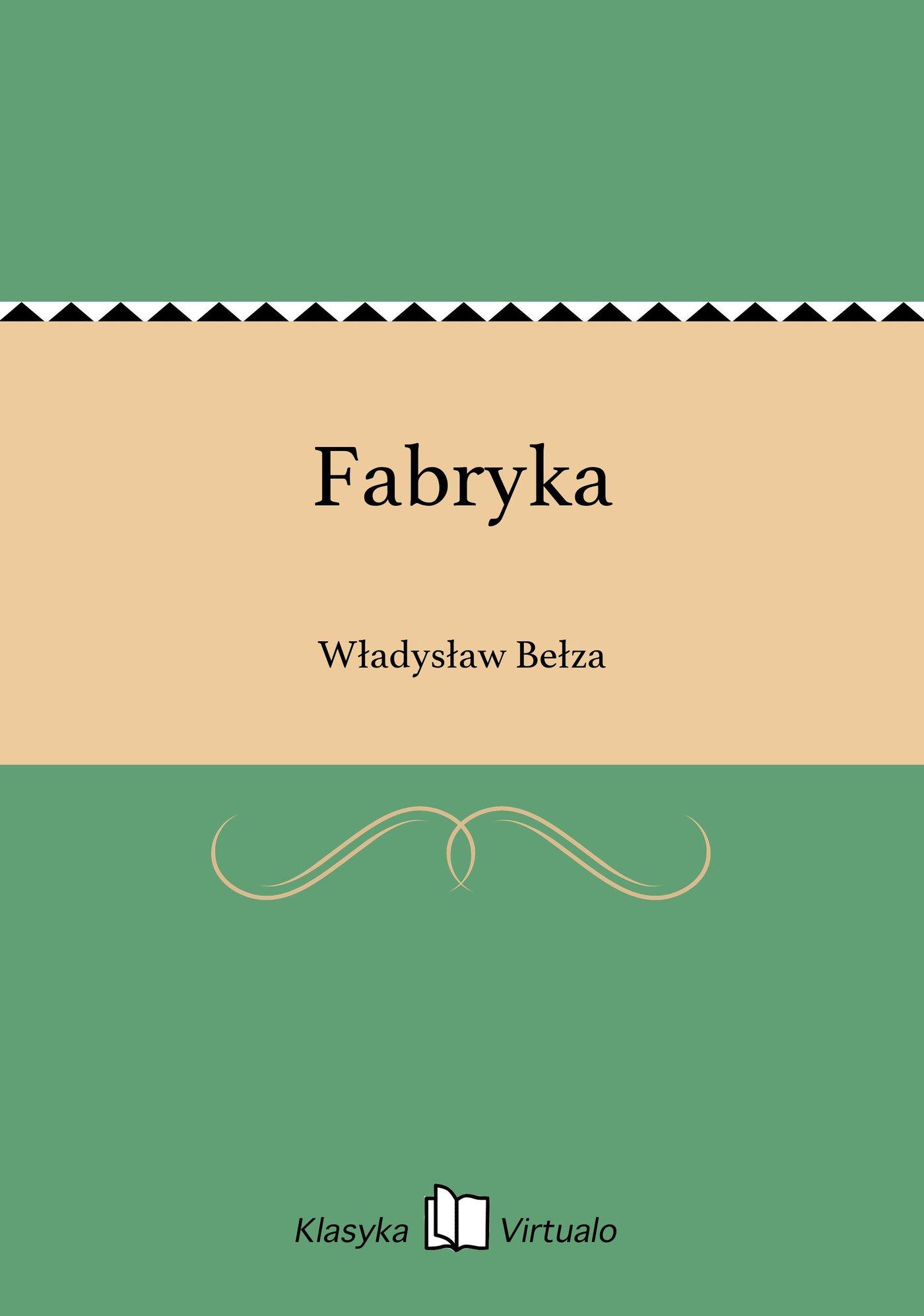 Fabryka - Ebook (Książka EPUB) do pobrania w formacie EPUB