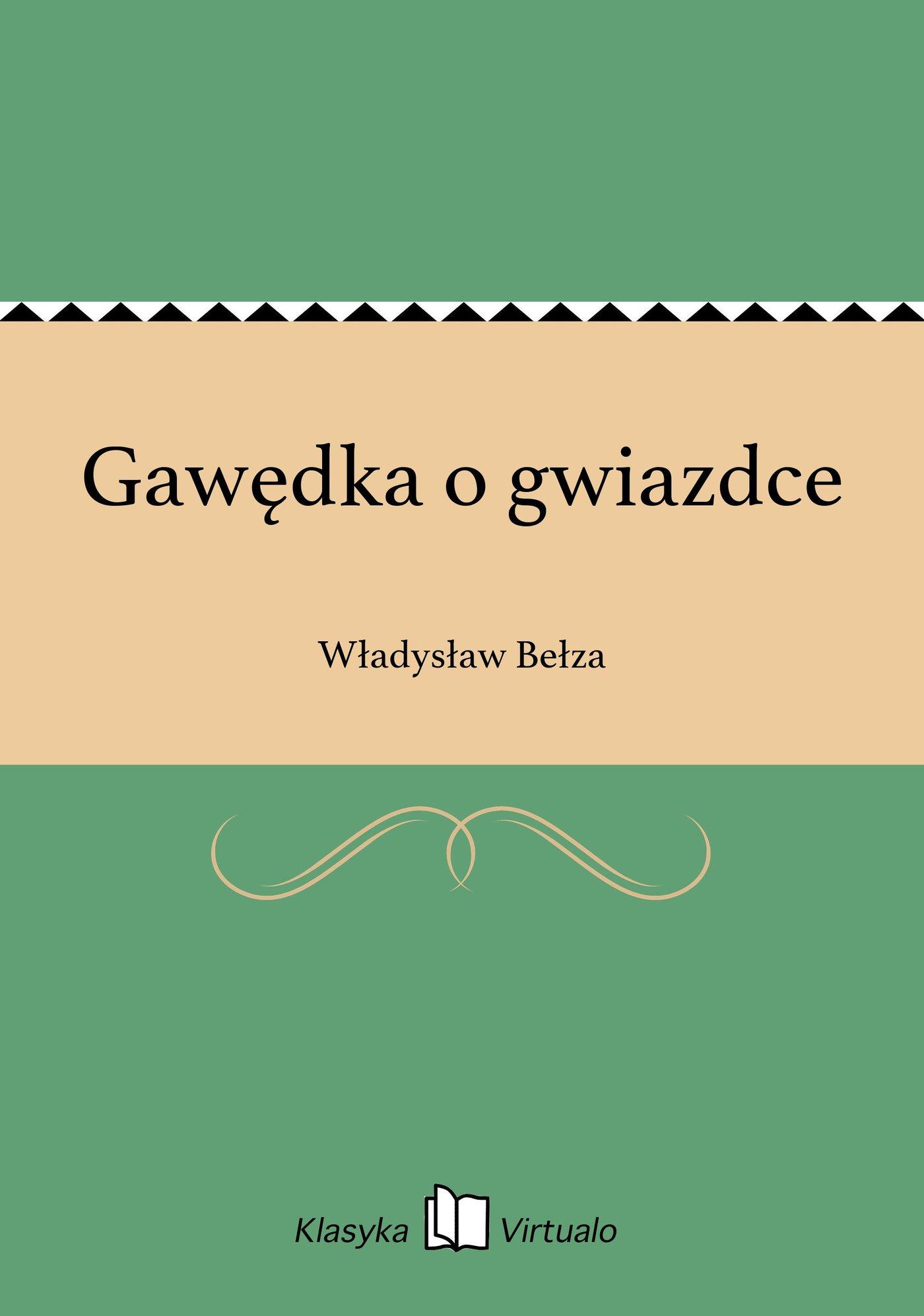 Gawędka o gwiazdce - Ebook (Książka EPUB) do pobrania w formacie EPUB