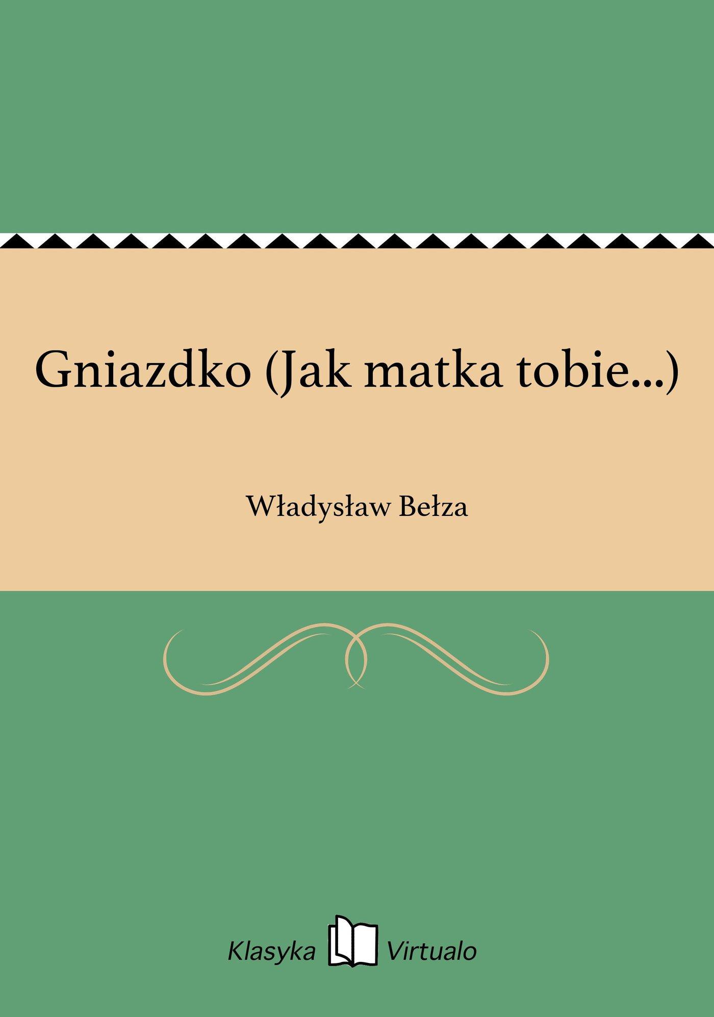 Gniazdko (Jak matka tobie...) - Ebook (Książka EPUB) do pobrania w formacie EPUB