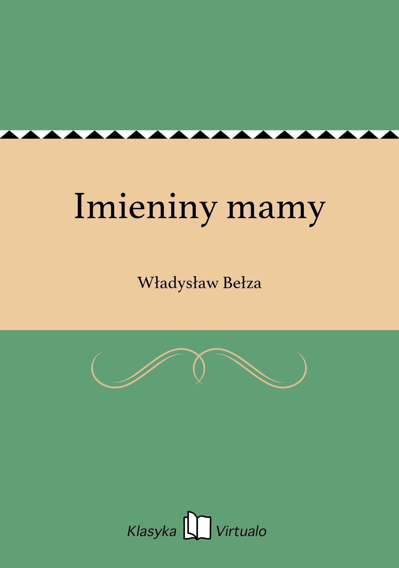 Imieniny mamy - Ebook (Książka EPUB) do pobrania w formacie EPUB