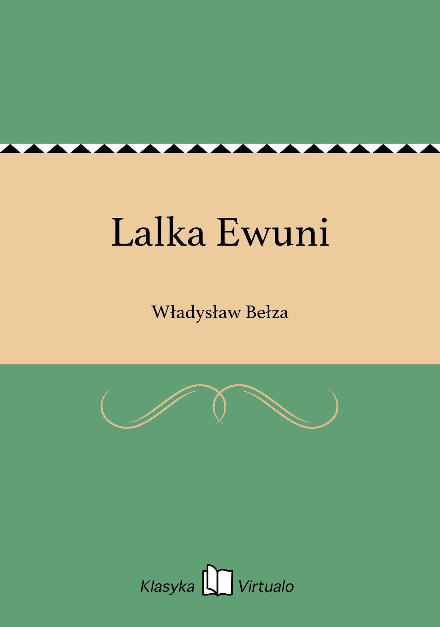 Lalka Ewuni - Ebook (Książka EPUB) do pobrania w formacie EPUB