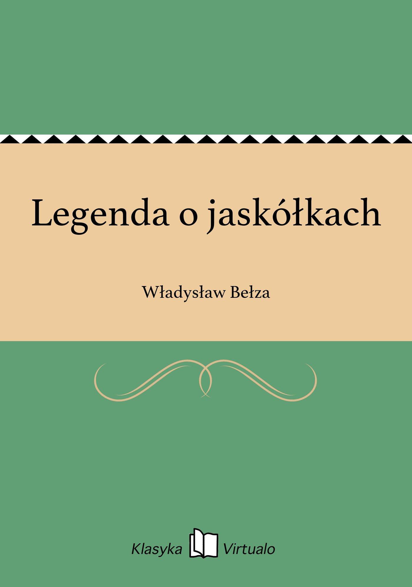 Legenda o jaskółkach - Ebook (Książka EPUB) do pobrania w formacie EPUB