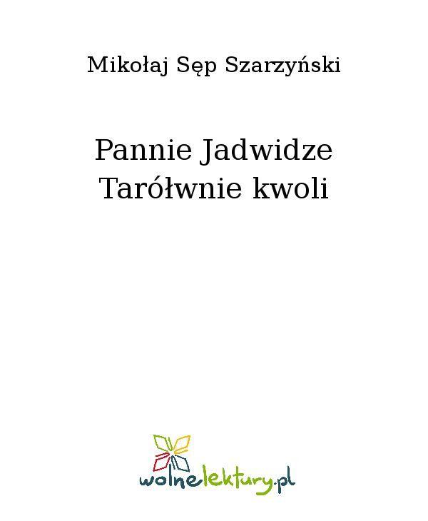 Pannie Jadwidze Tarółwnie kwoli - Ebook (Książka EPUB) do pobrania w formacie EPUB