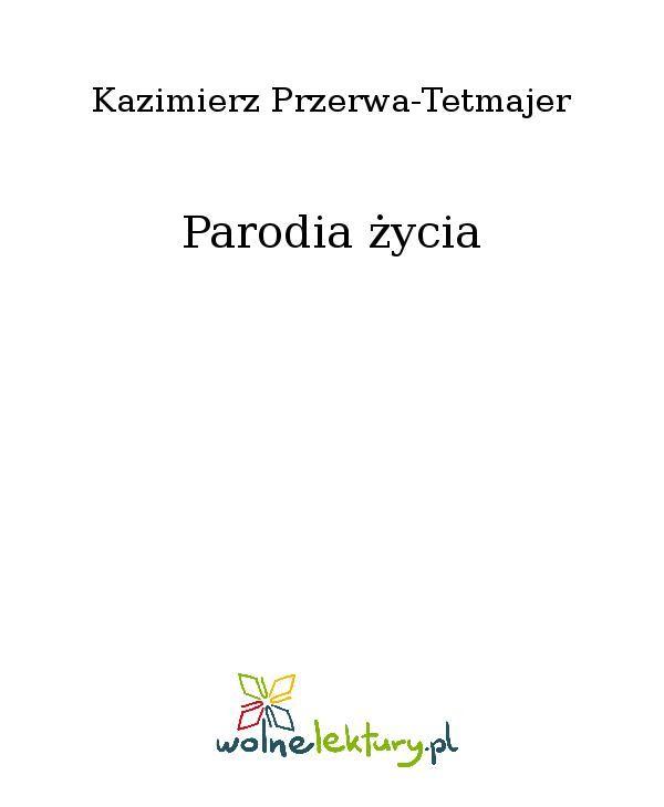 Parodia życia - Ebook (Książka EPUB) do pobrania w formacie EPUB