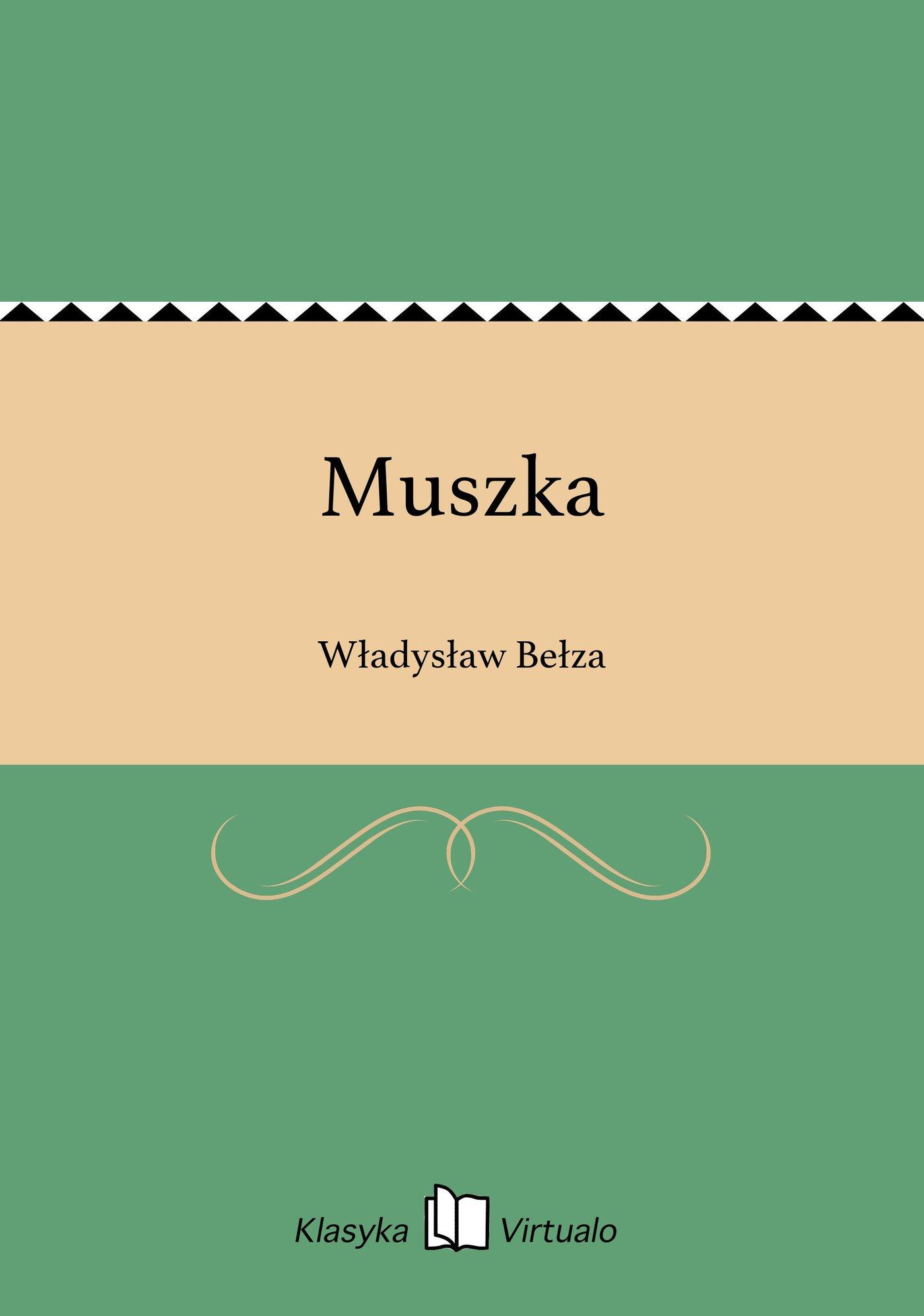 Muszka - Ebook (Książka EPUB) do pobrania w formacie EPUB