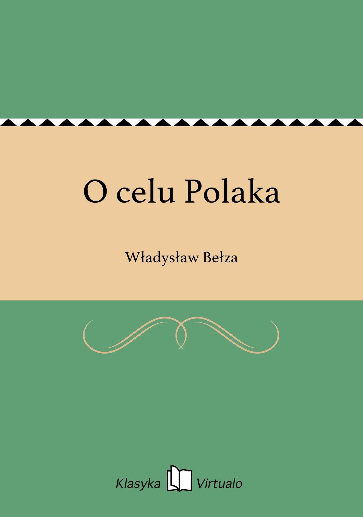 O celu Polaka - Ebook (Książka EPUB) do pobrania w formacie EPUB