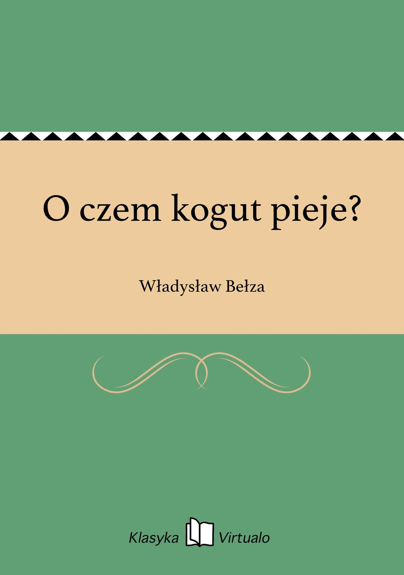 O czem kogut pieje? - Ebook (Książka EPUB) do pobrania w formacie EPUB