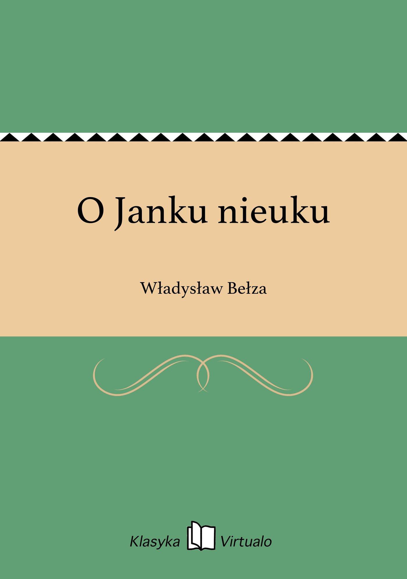 O Janku nieuku - Ebook (Książka EPUB) do pobrania w formacie EPUB