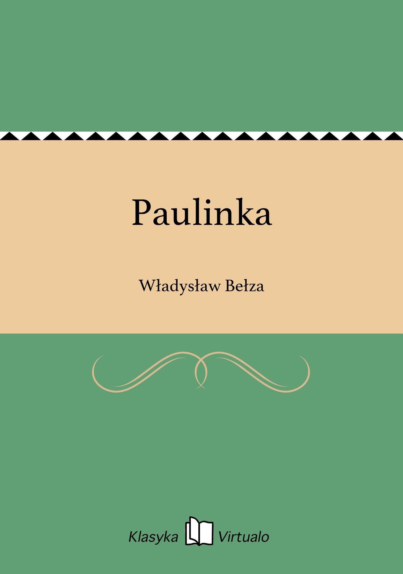 Paulinka - Ebook (Książka EPUB) do pobrania w formacie EPUB
