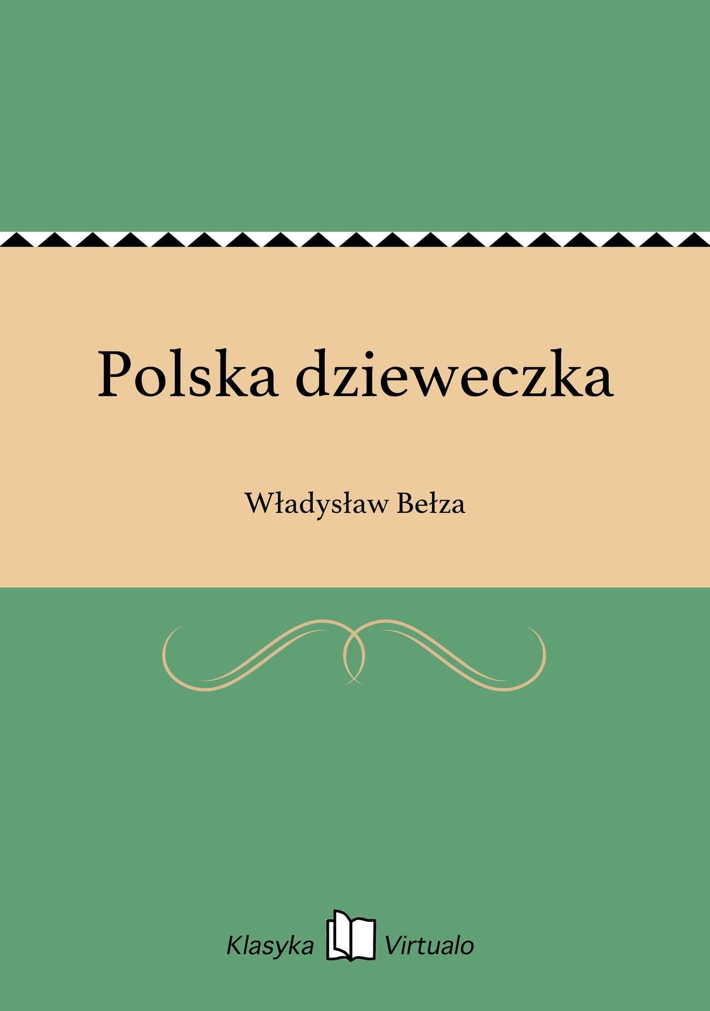 Polska dzieweczka - Ebook (Książka EPUB) do pobrania w formacie EPUB