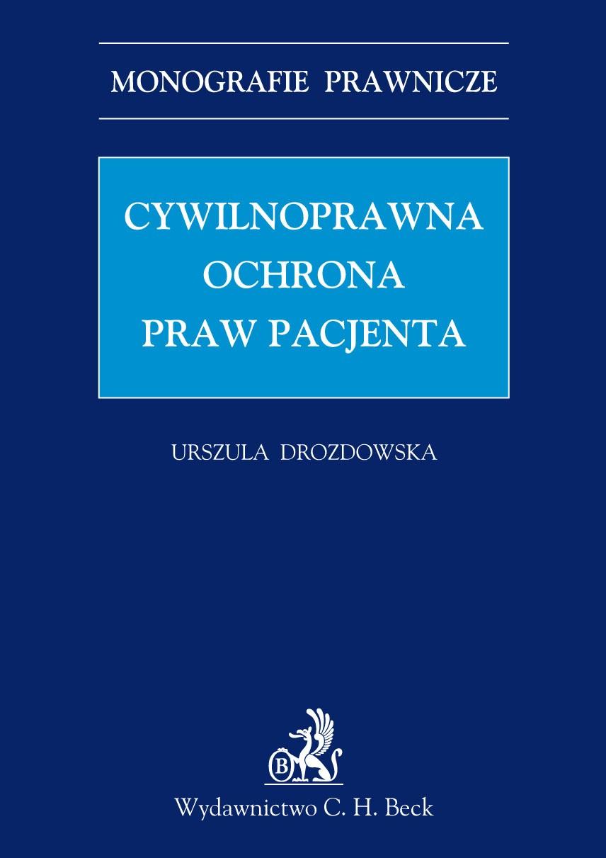 Cywilnoprawna ochrona praw pacjenta - Ebook (Książka PDF) do pobrania w formacie PDF