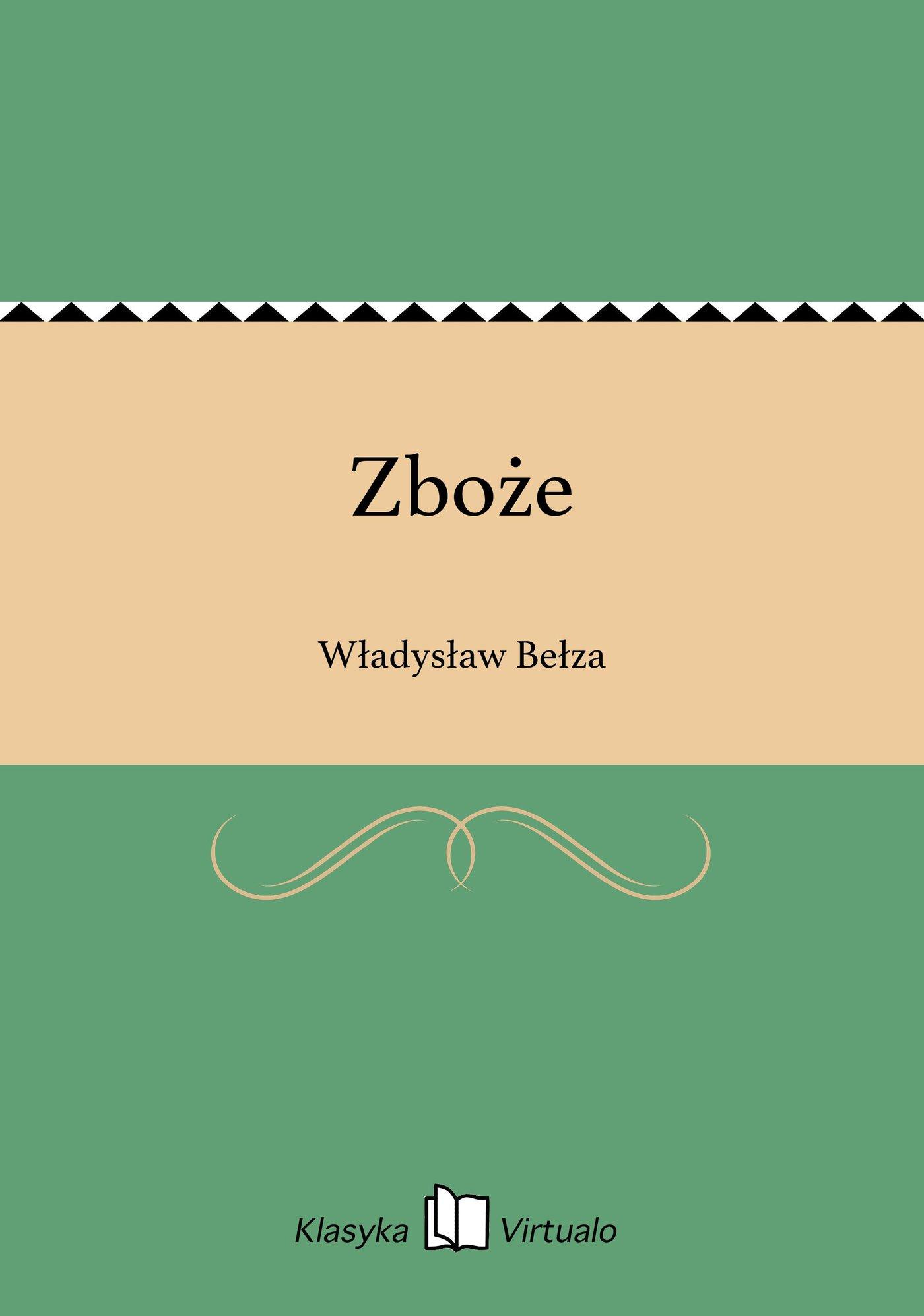 Zboże - Ebook (Książka EPUB) do pobrania w formacie EPUB