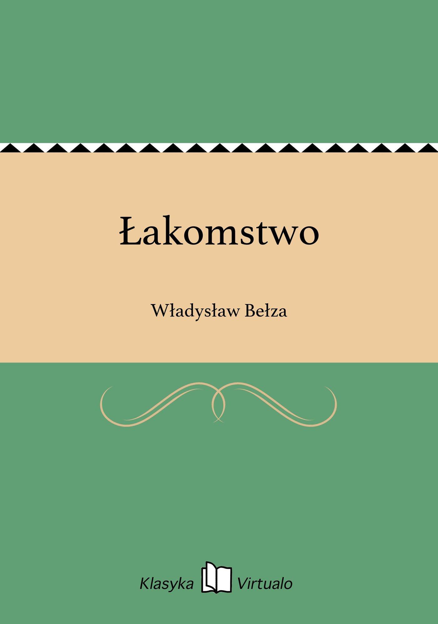 Łakomstwo - Ebook (Książka EPUB) do pobrania w formacie EPUB