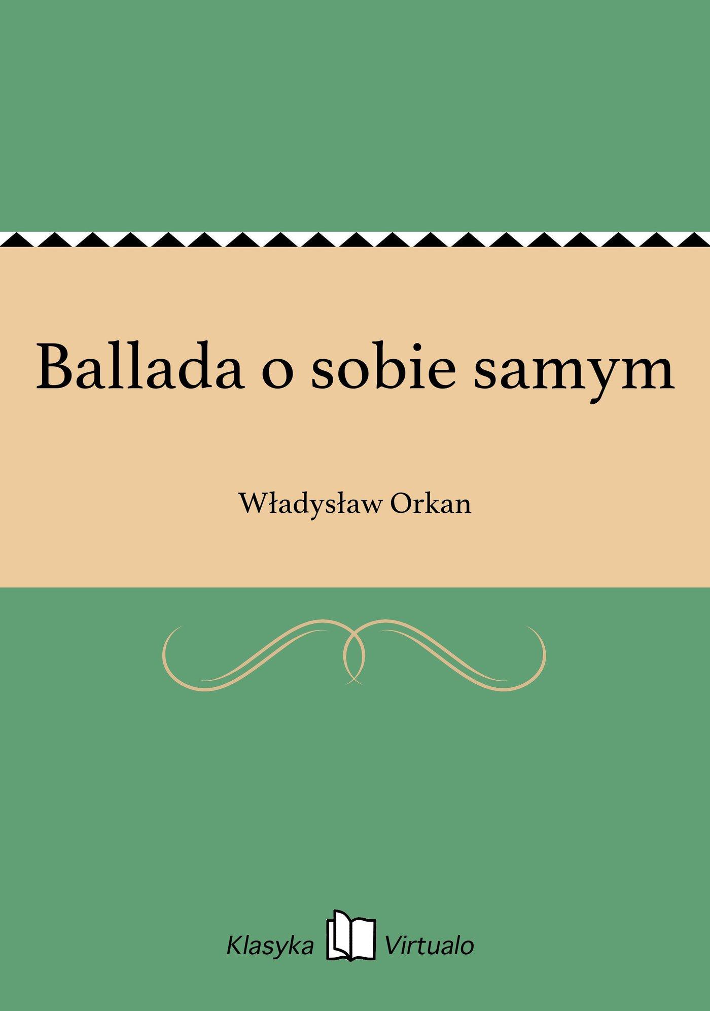 Ballada o sobie samym - Ebook (Książka EPUB) do pobrania w formacie EPUB