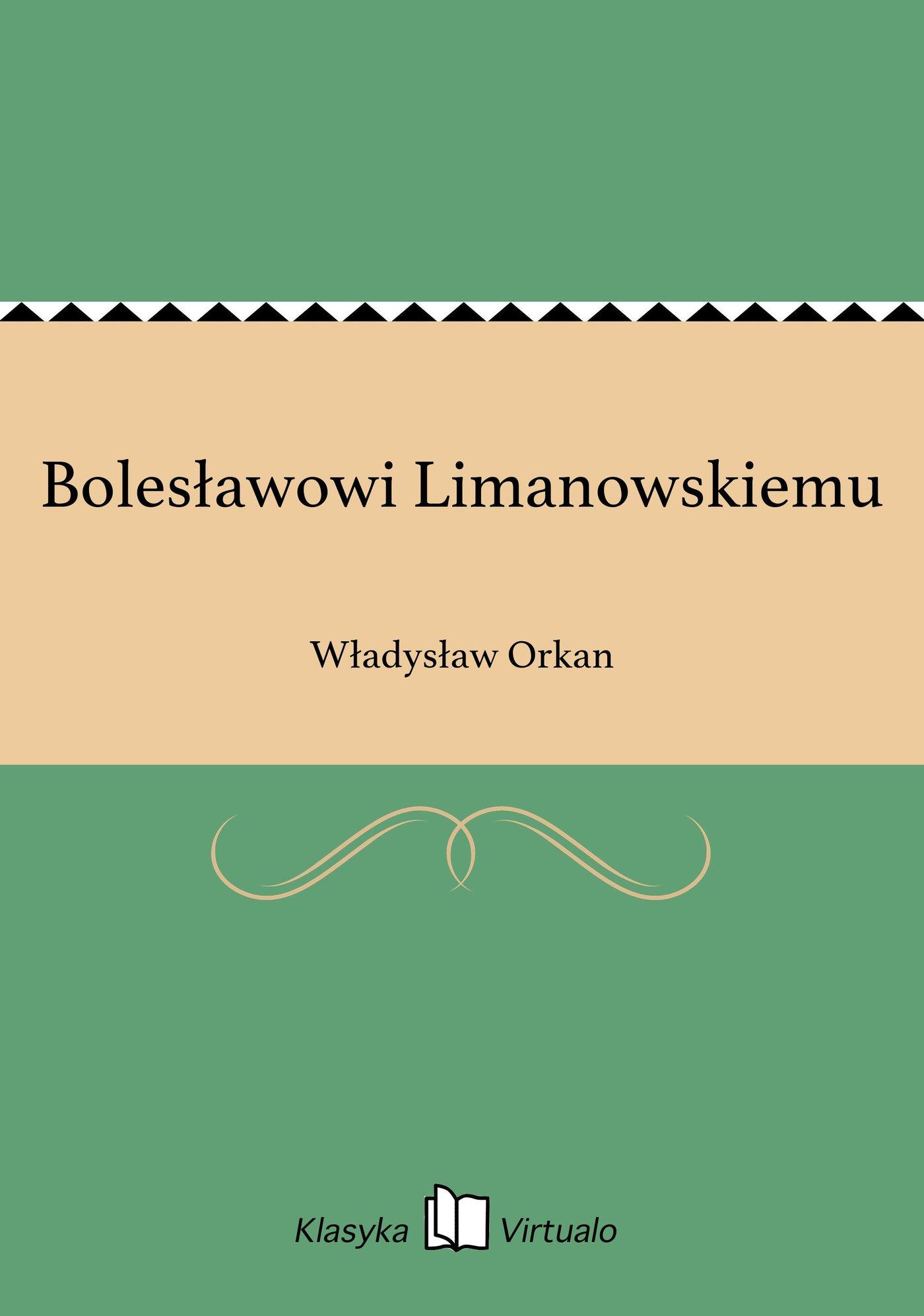 Bolesławowi Limanowskiemu - Ebook (Książka EPUB) do pobrania w formacie EPUB