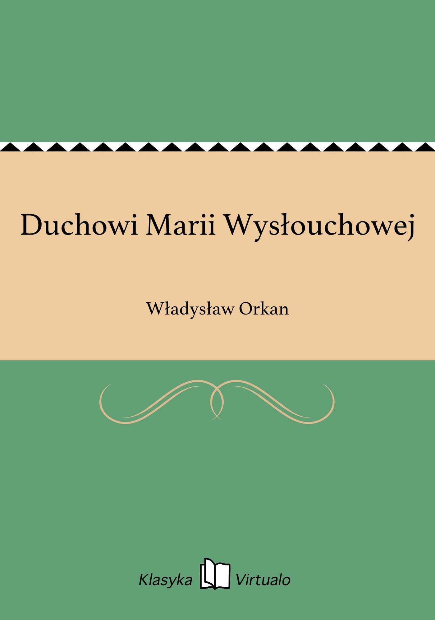 Duchowi Marii Wysłouchowej - Ebook (Książka EPUB) do pobrania w formacie EPUB