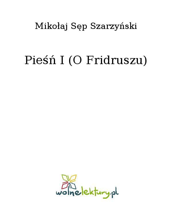 Pieśń I (O Fridruszu) - Ebook (Książka EPUB) do pobrania w formacie EPUB