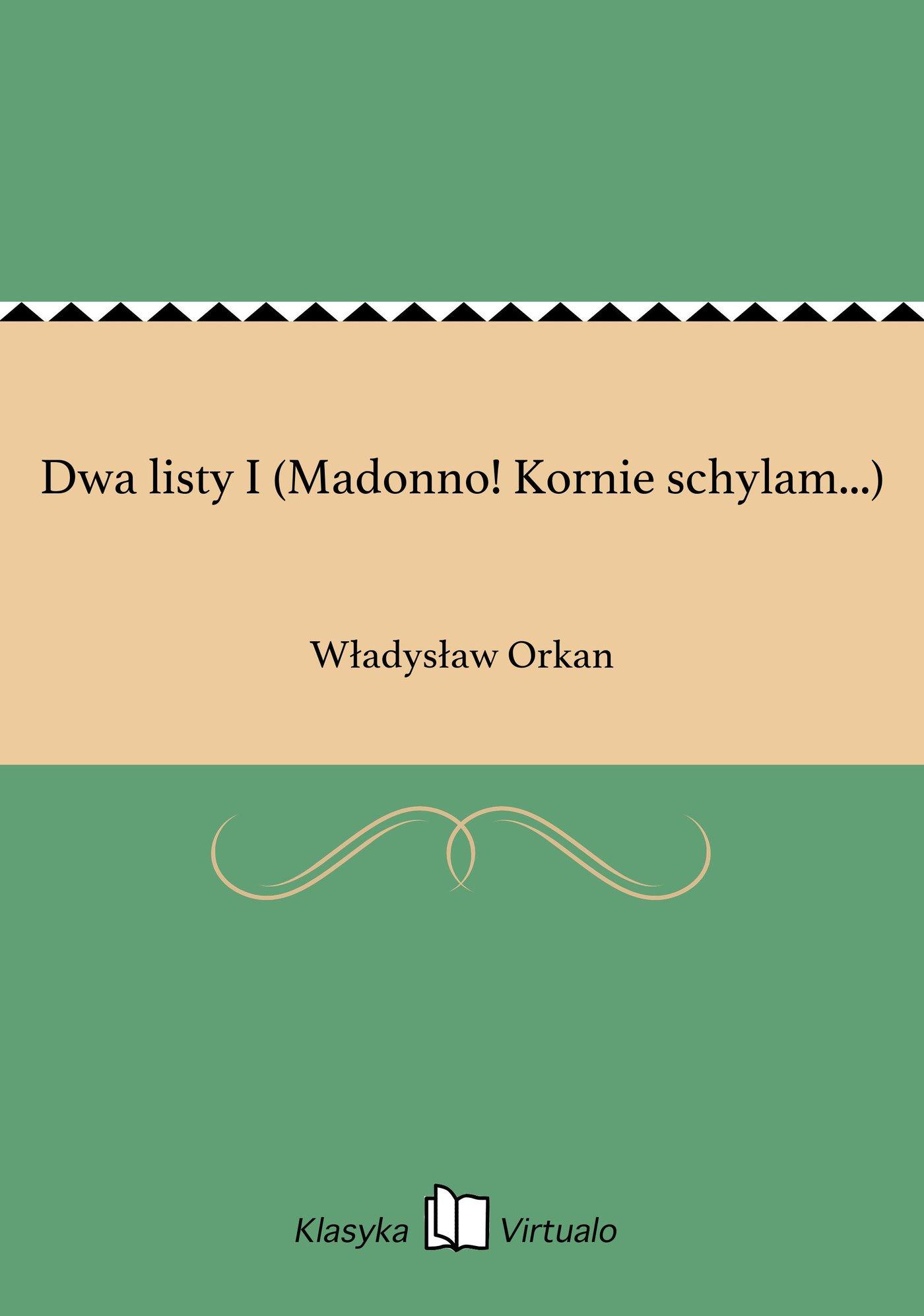 Dwa listy I (Madonno! Kornie schylam...) - Ebook (Książka EPUB) do pobrania w formacie EPUB