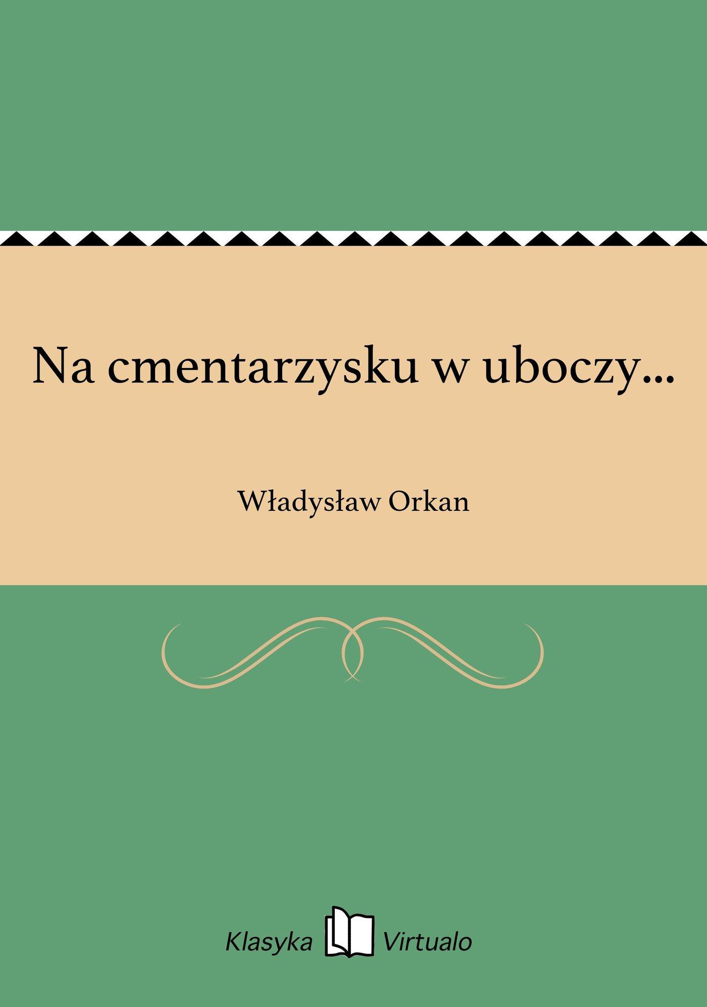 Na cmentarzysku w uboczy... - Ebook (Książka EPUB) do pobrania w formacie EPUB