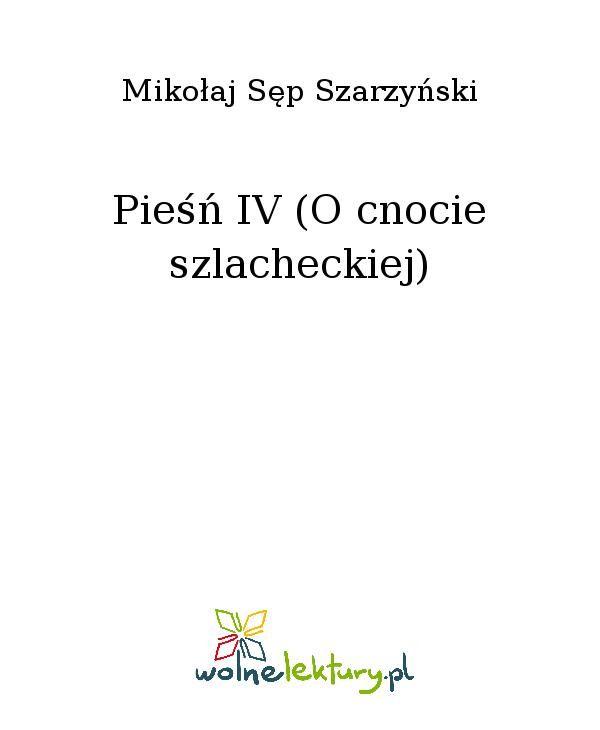 Pieśń IV (O cnocie szlacheckiej) - Ebook (Książka EPUB) do pobrania w formacie EPUB