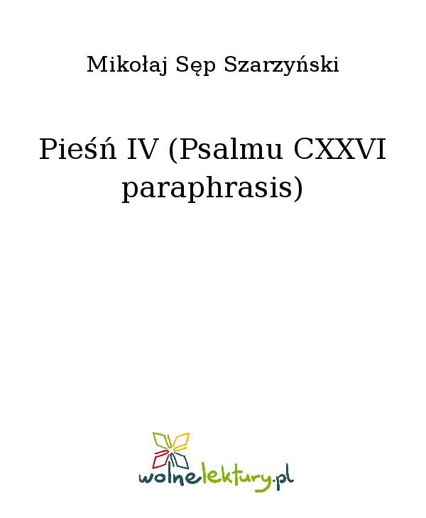 Pieśń IV (Psalmu CXXVI paraphrasis) - Ebook (Książka EPUB) do pobrania w formacie EPUB