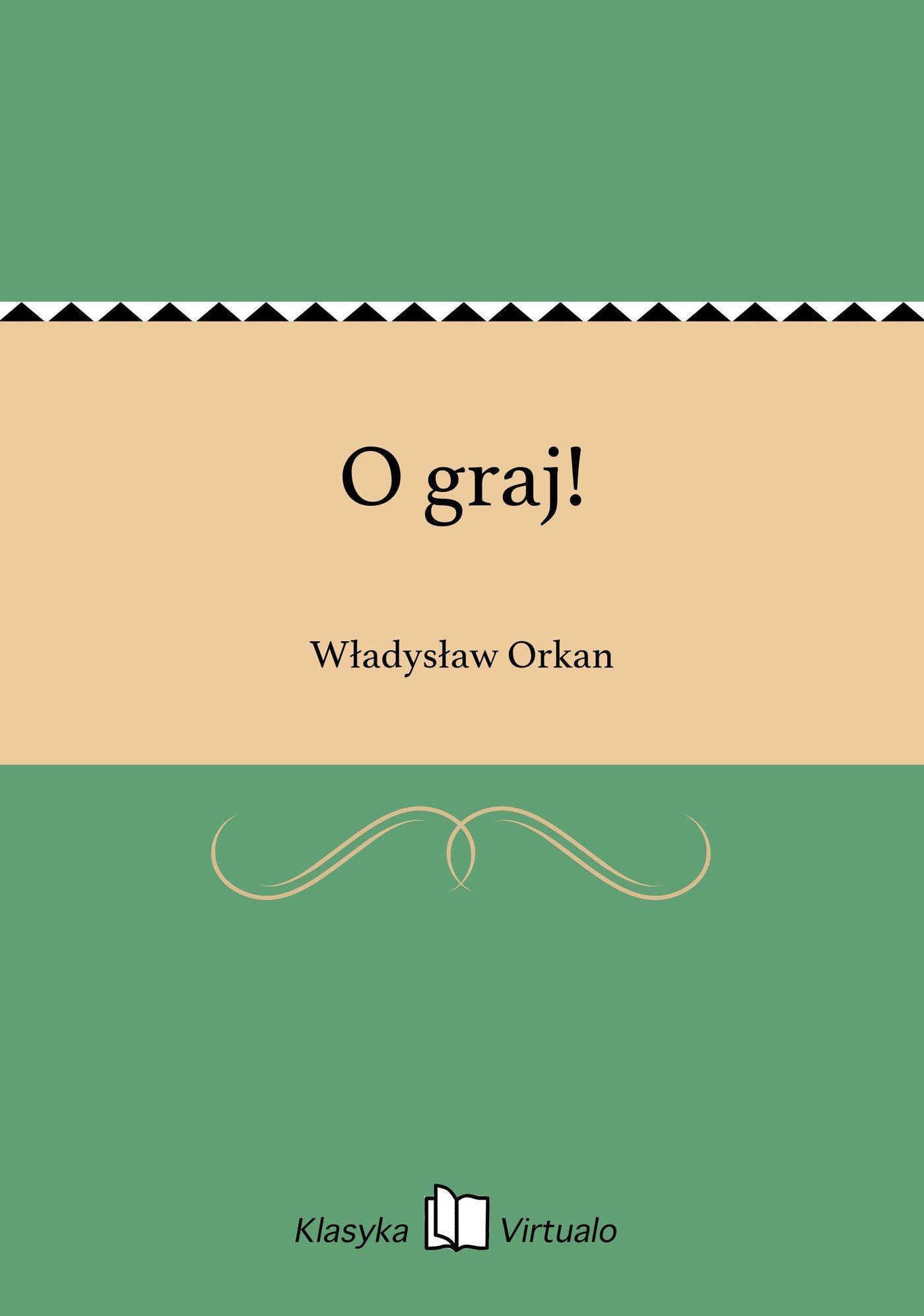 O graj! - Ebook (Książka EPUB) do pobrania w formacie EPUB