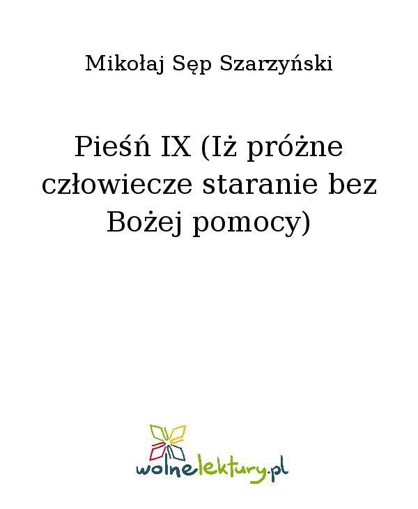 Pieśń IX (Iż próżne człowiecze staranie bez Bożej pomocy) - Ebook (Książka EPUB) do pobrania w formacie EPUB