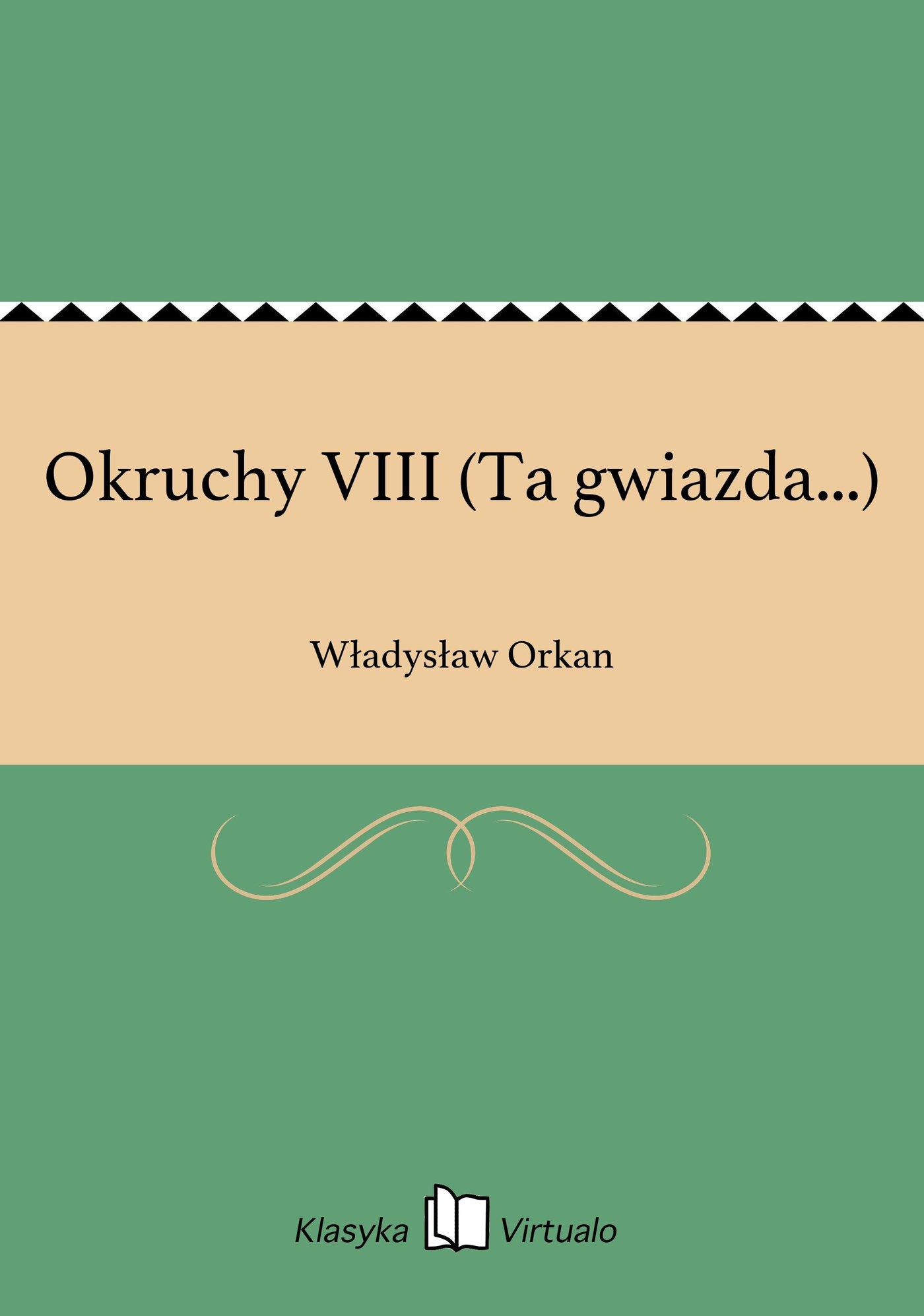 Okruchy VIII (Ta gwiazda...) - Ebook (Książka EPUB) do pobrania w formacie EPUB
