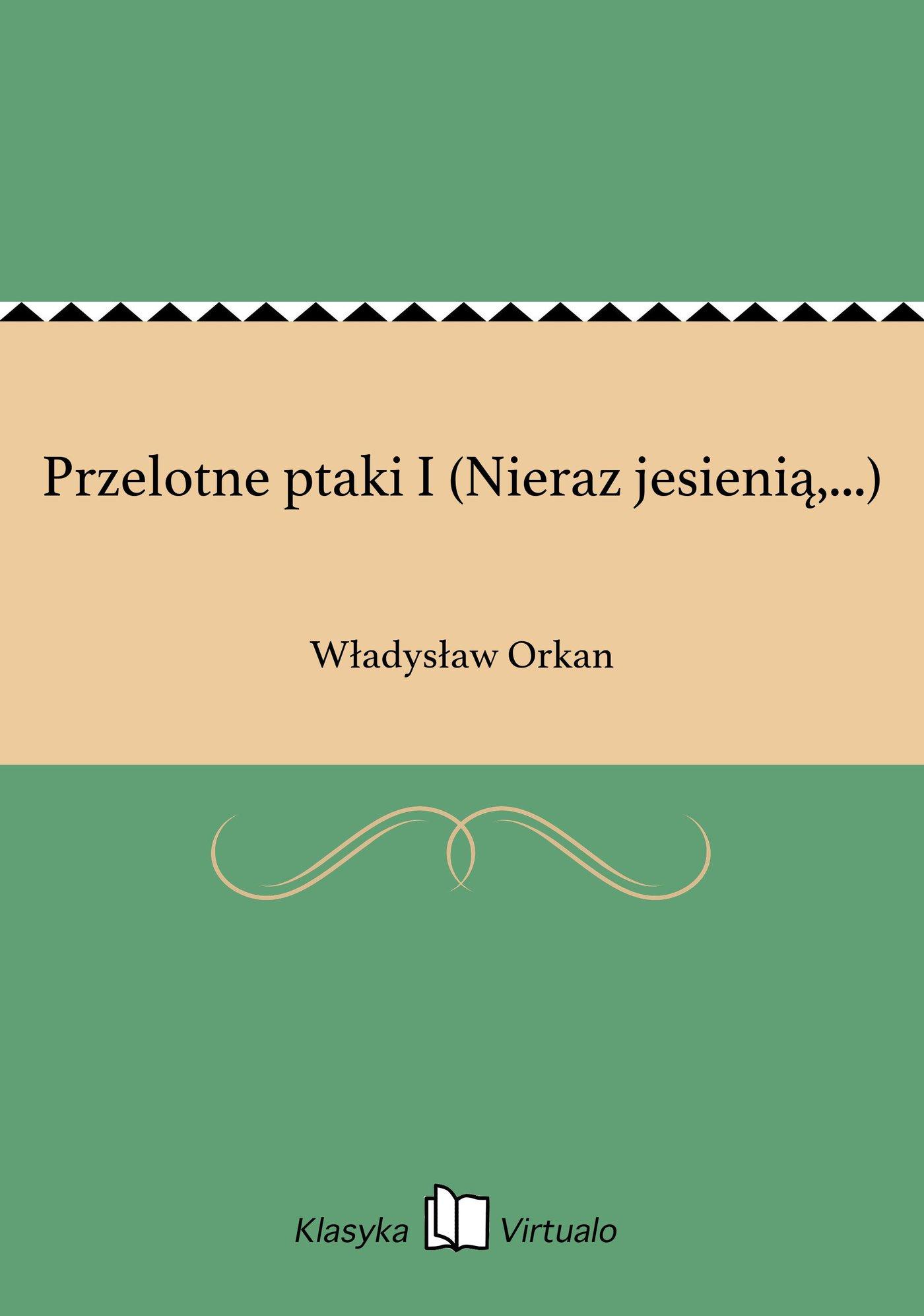 Przelotne ptaki I (Nieraz jesienią,...) - Ebook (Książka EPUB) do pobrania w formacie EPUB