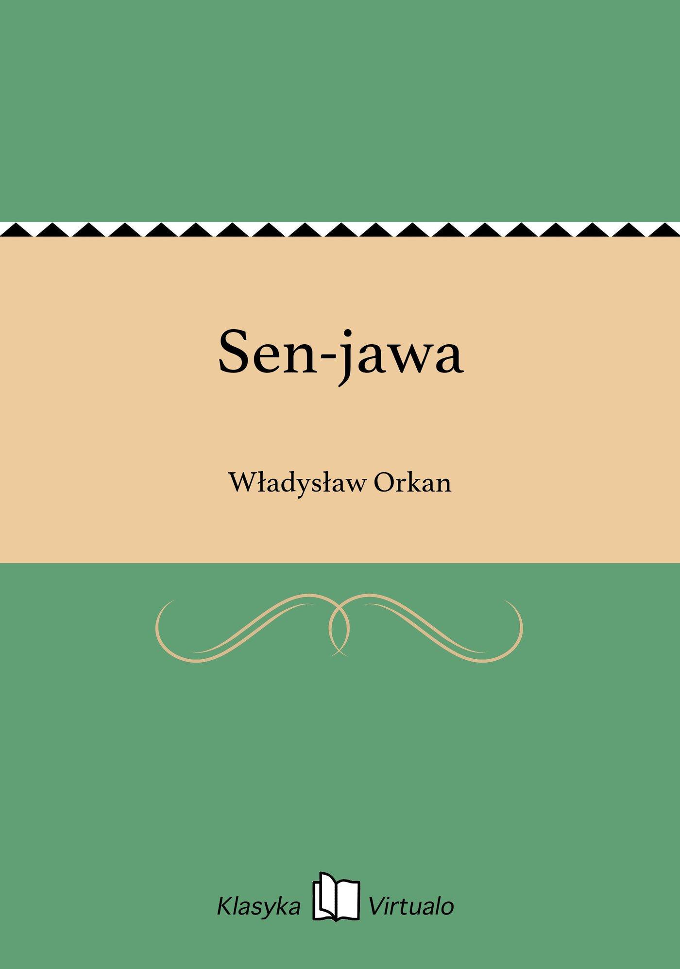 Sen-jawa - Ebook (Książka EPUB) do pobrania w formacie EPUB