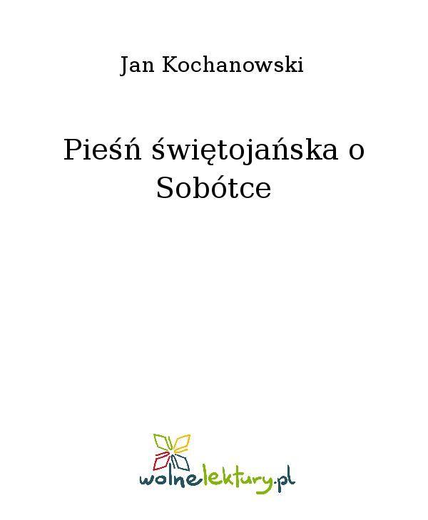 Pieśń świętojańska o Sobótce - Ebook (Książka EPUB) do pobrania w formacie EPUB