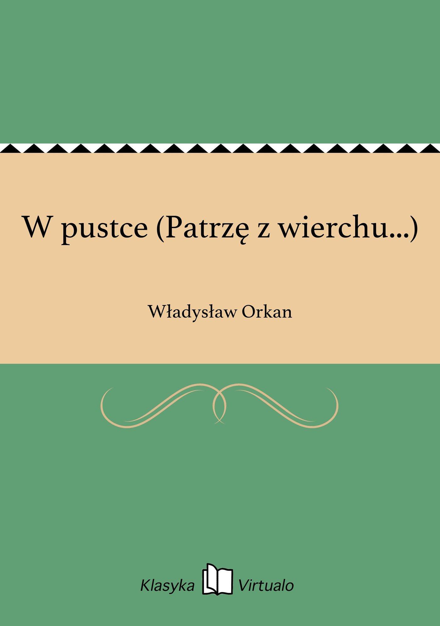 W pustce (Patrzę z wierchu...) - Ebook (Książka EPUB) do pobrania w formacie EPUB