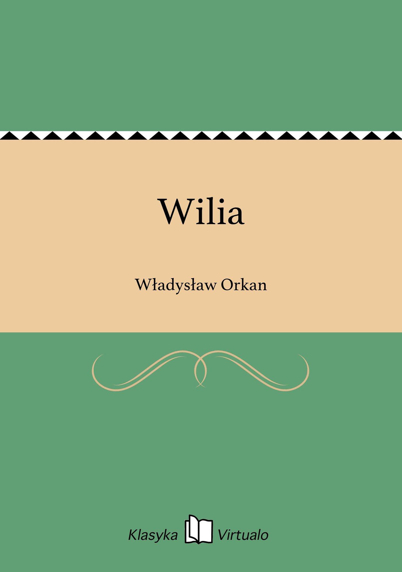 Wilia - Ebook (Książka EPUB) do pobrania w formacie EPUB