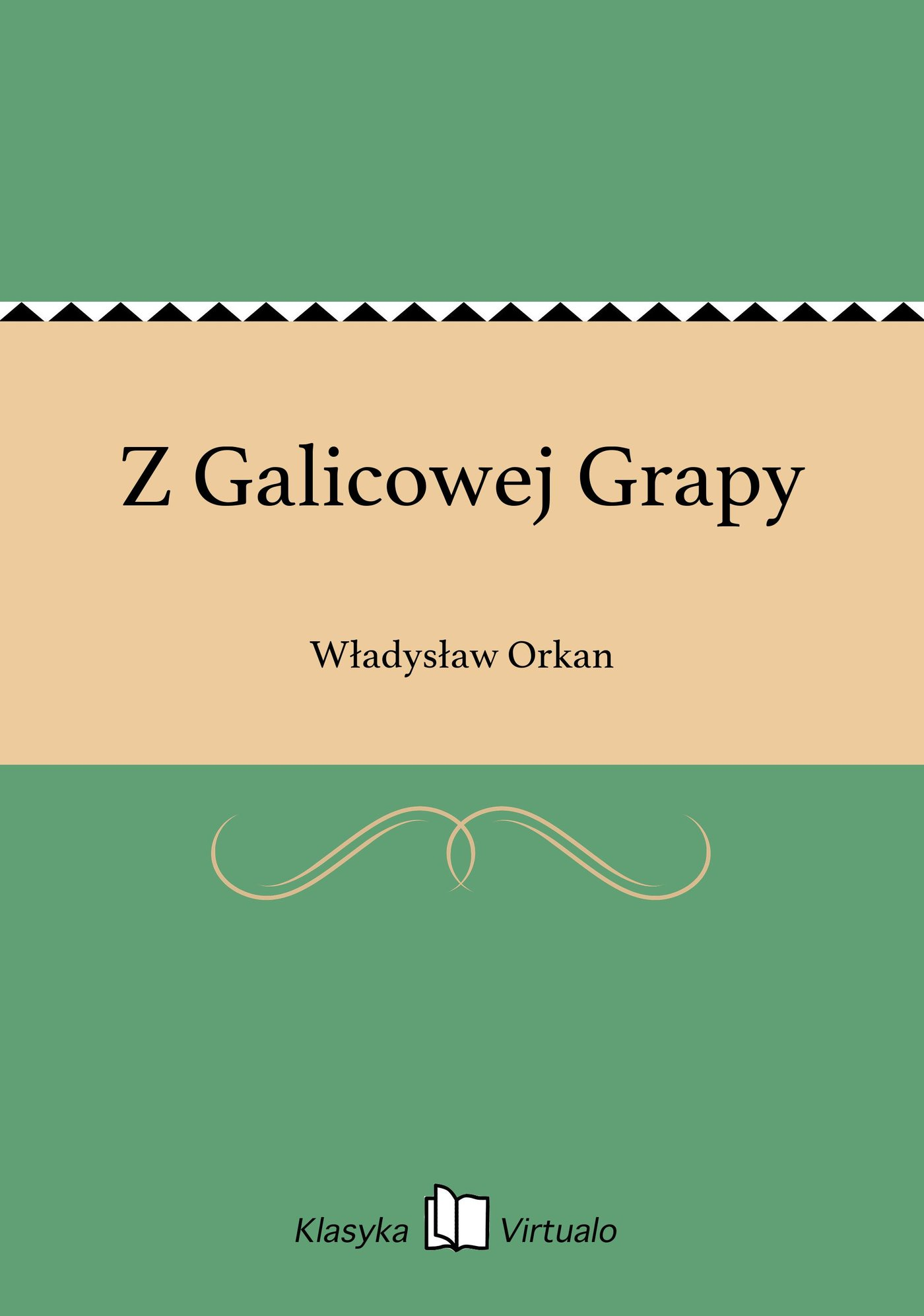 Z Galicowej Grapy - Ebook (Książka EPUB) do pobrania w formacie EPUB
