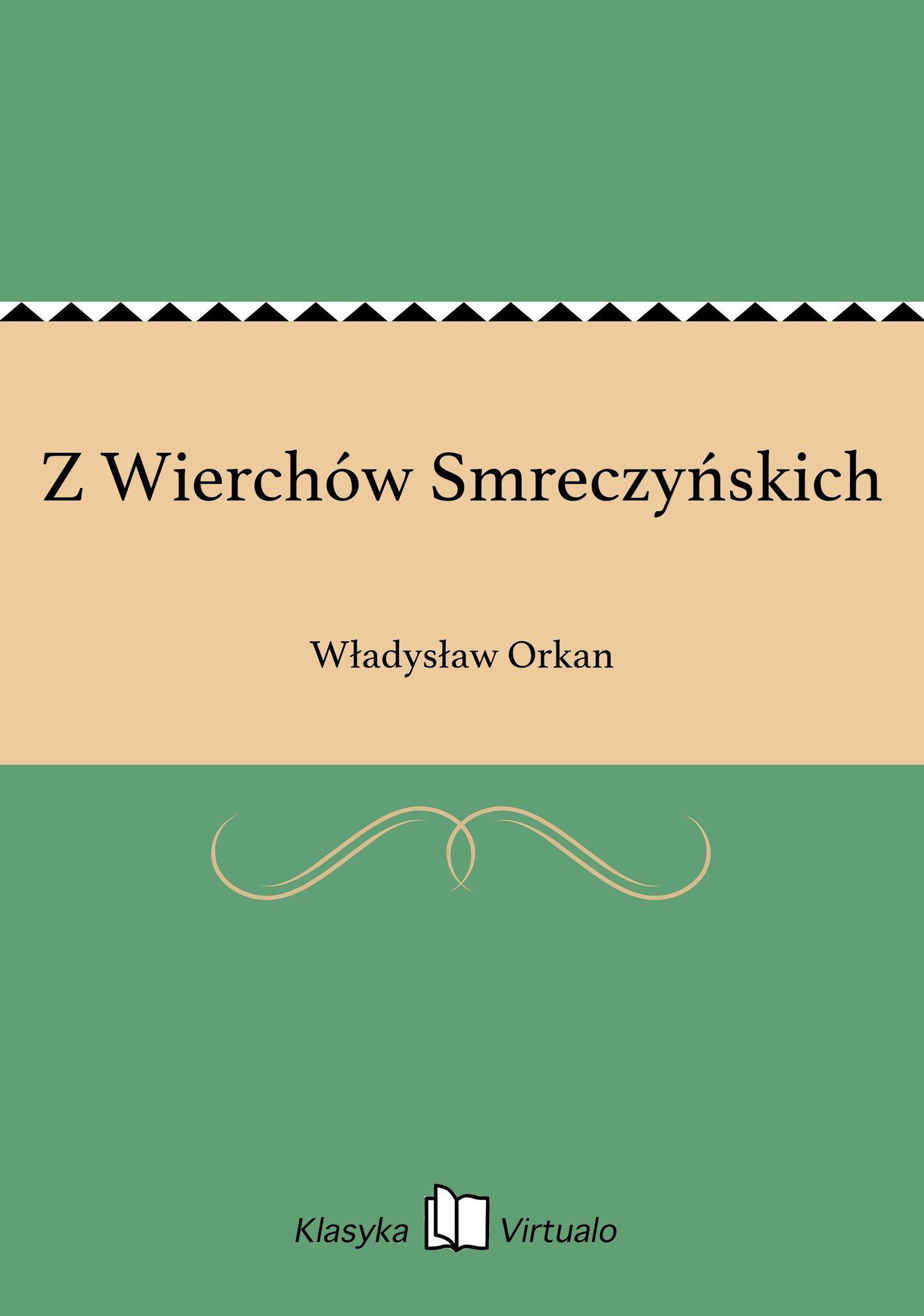 Z Wierchów Smreczyńskich - Ebook (Książka EPUB) do pobrania w formacie EPUB