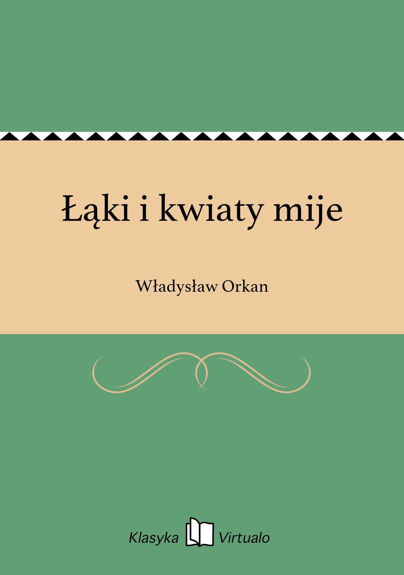 Łąki i kwiaty mije - Ebook (Książka EPUB) do pobrania w formacie EPUB