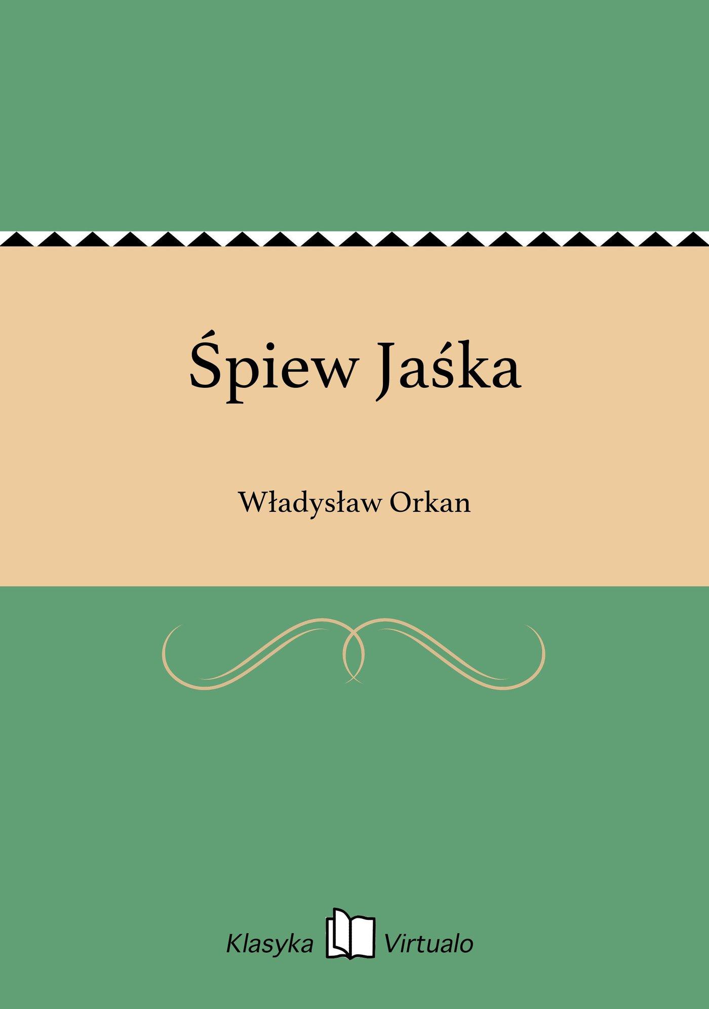 Śpiew Jaśka - Ebook (Książka EPUB) do pobrania w formacie EPUB
