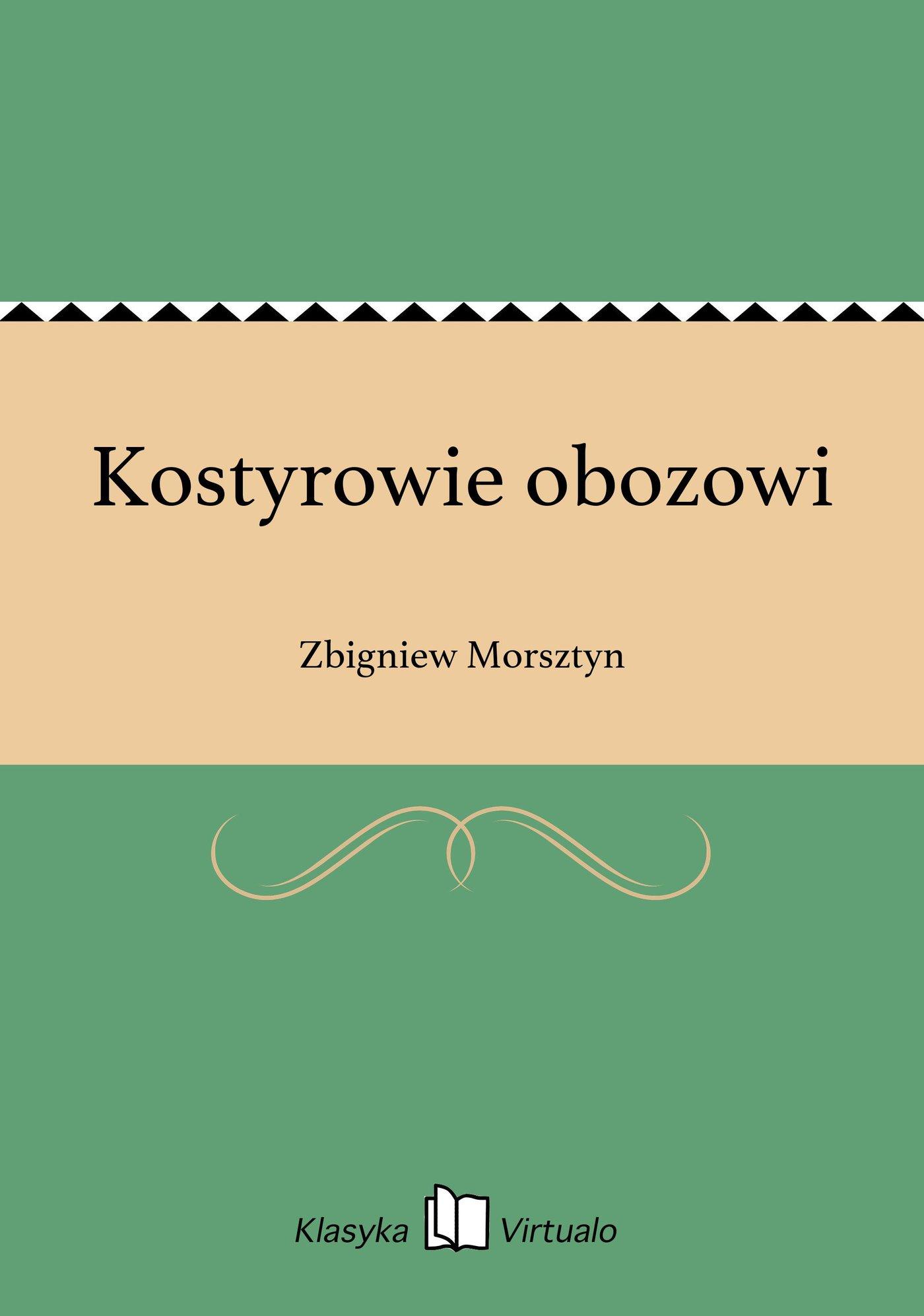 Kostyrowie obozowi - Ebook (Książka EPUB) do pobrania w formacie EPUB