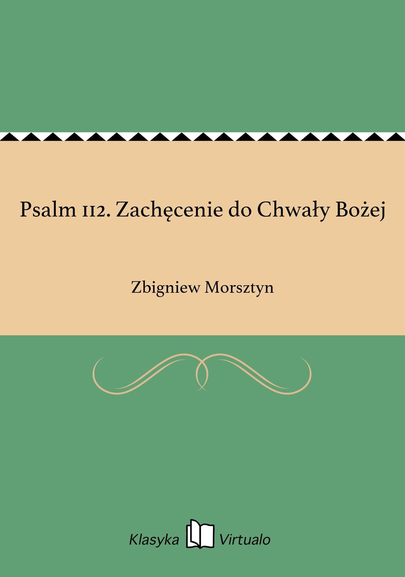 Psalm 112. Zachęcenie do Chwały Bożej - Ebook (Książka EPUB) do pobrania w formacie EPUB
