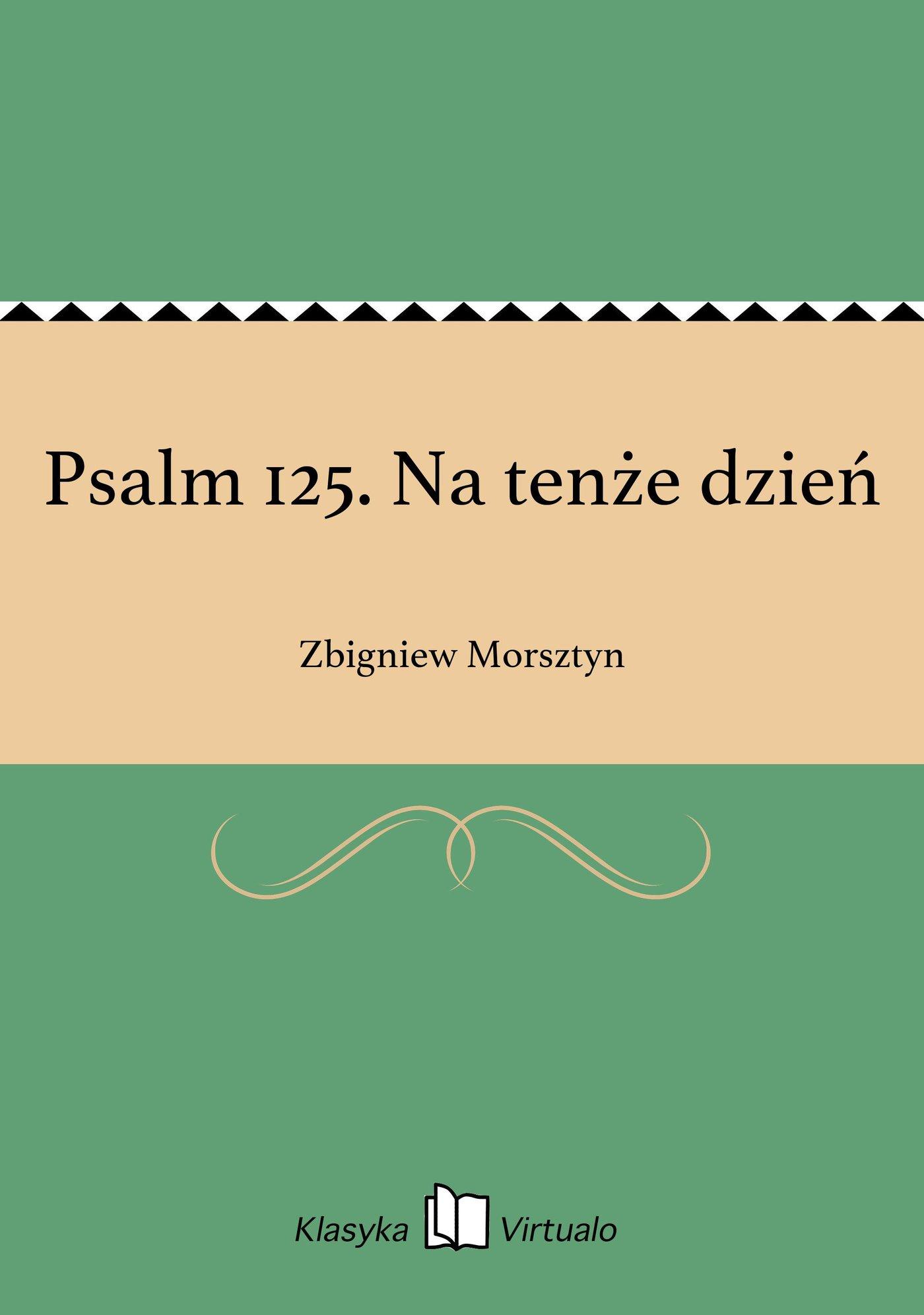 Psalm 125. Na tenże dzień - Ebook (Książka EPUB) do pobrania w formacie EPUB