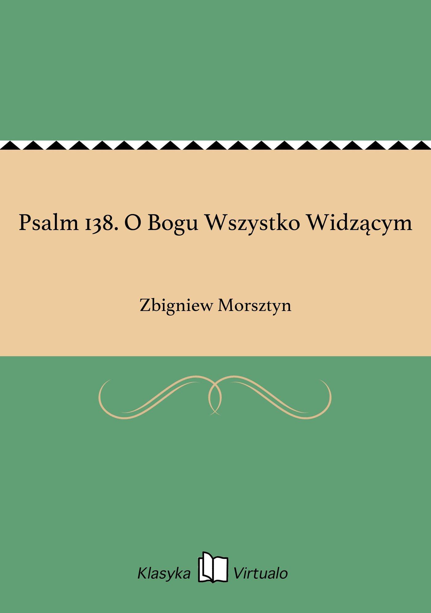 Psalm 138. O Bogu Wszystko Widzącym - Ebook (Książka EPUB) do pobrania w formacie EPUB