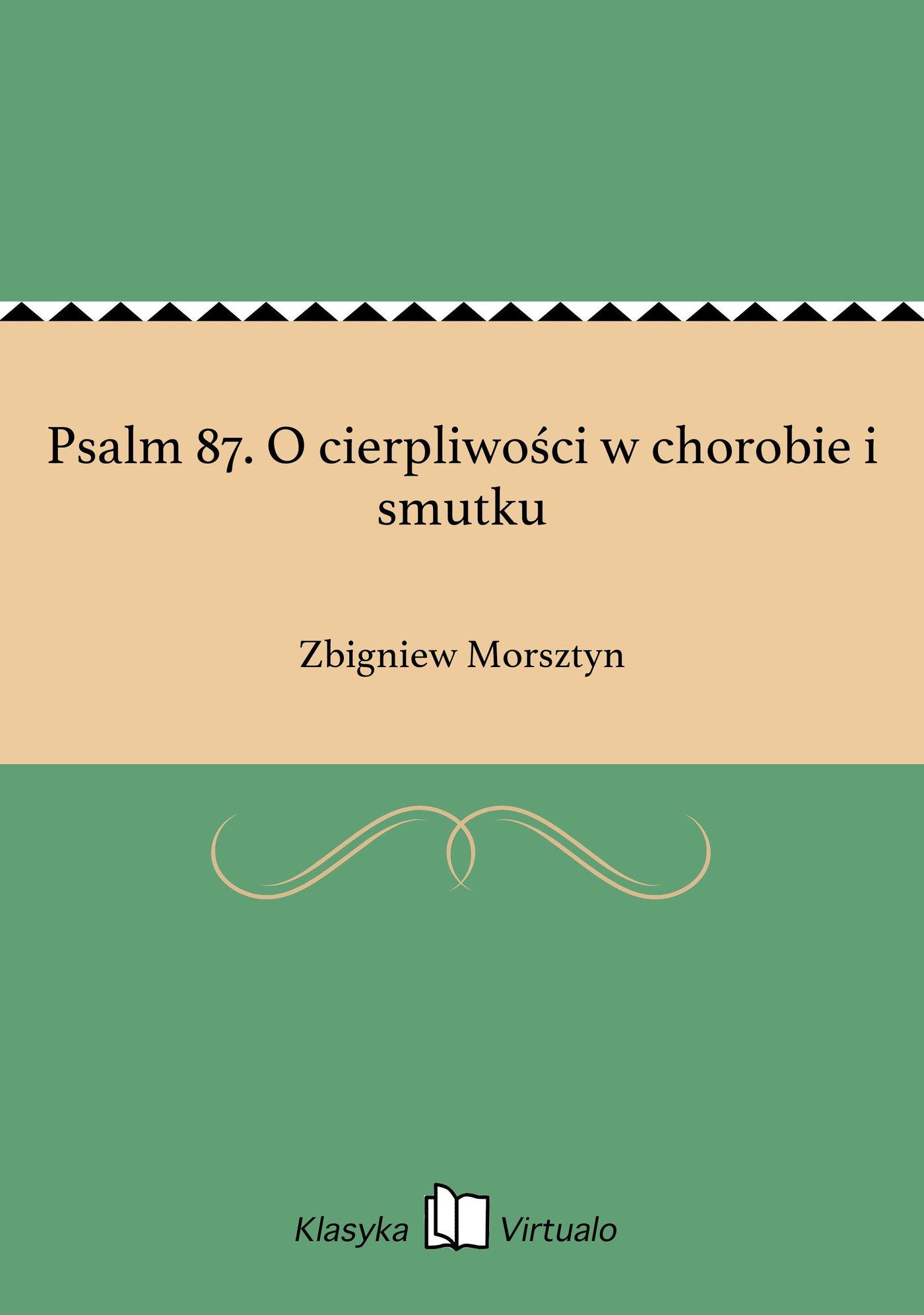 Psalm 87. O cierpliwości w chorobie i smutku - Ebook (Książka EPUB) do pobrania w formacie EPUB