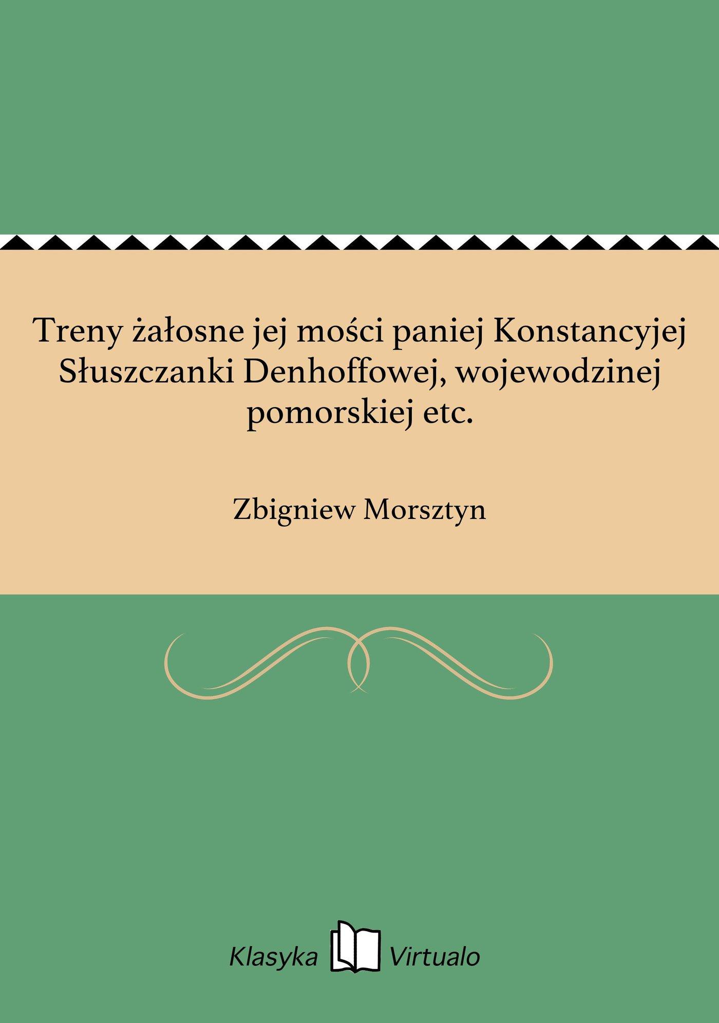 Treny żałosne jej mości paniej Konstancyjej Słuszczanki Denhoffowej, wojewodzinej pomorskiej etc. - Ebook (Książka EPUB) do pobrania w formacie EPUB