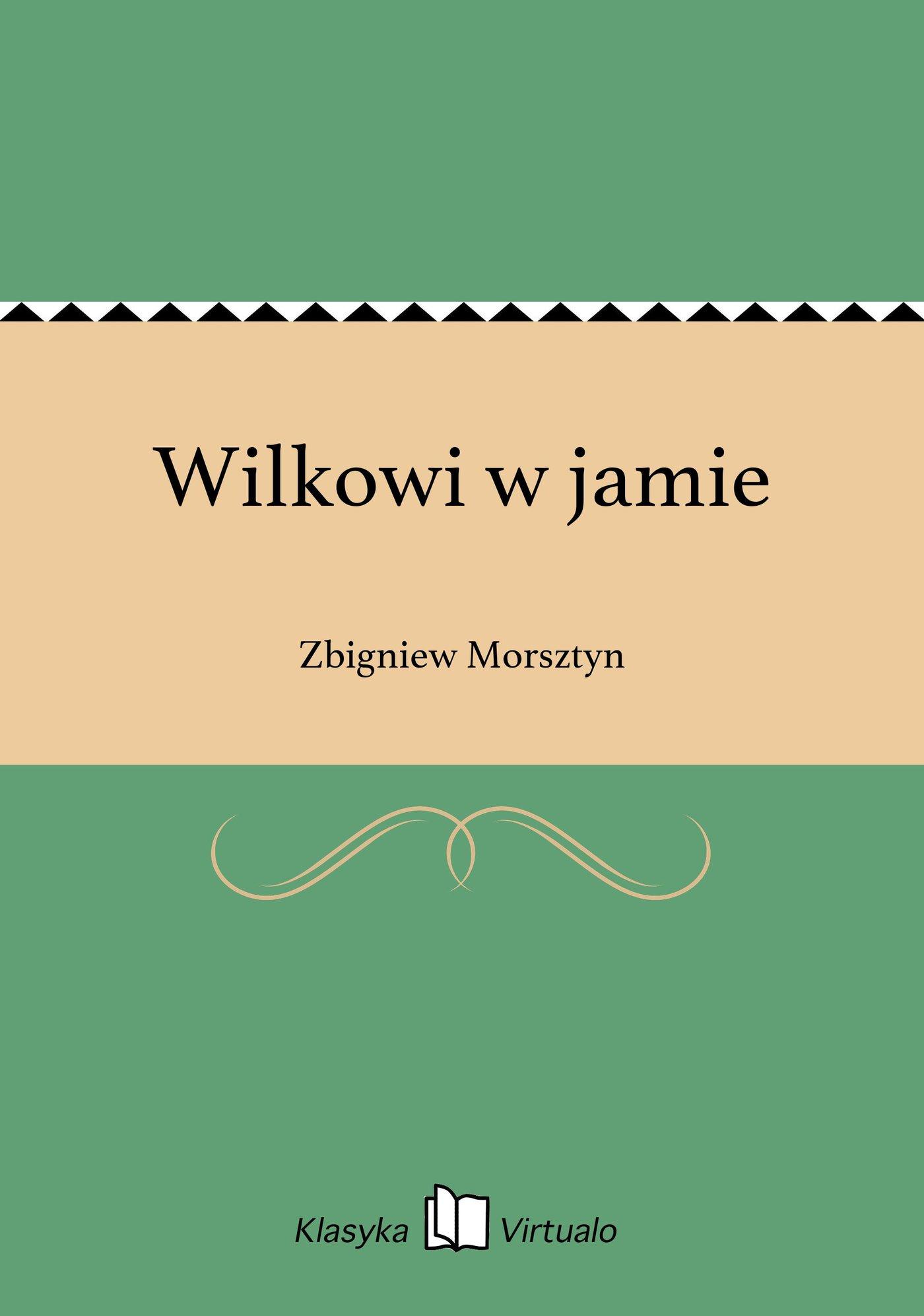 Wilkowi w jamie - Ebook (Książka EPUB) do pobrania w formacie EPUB