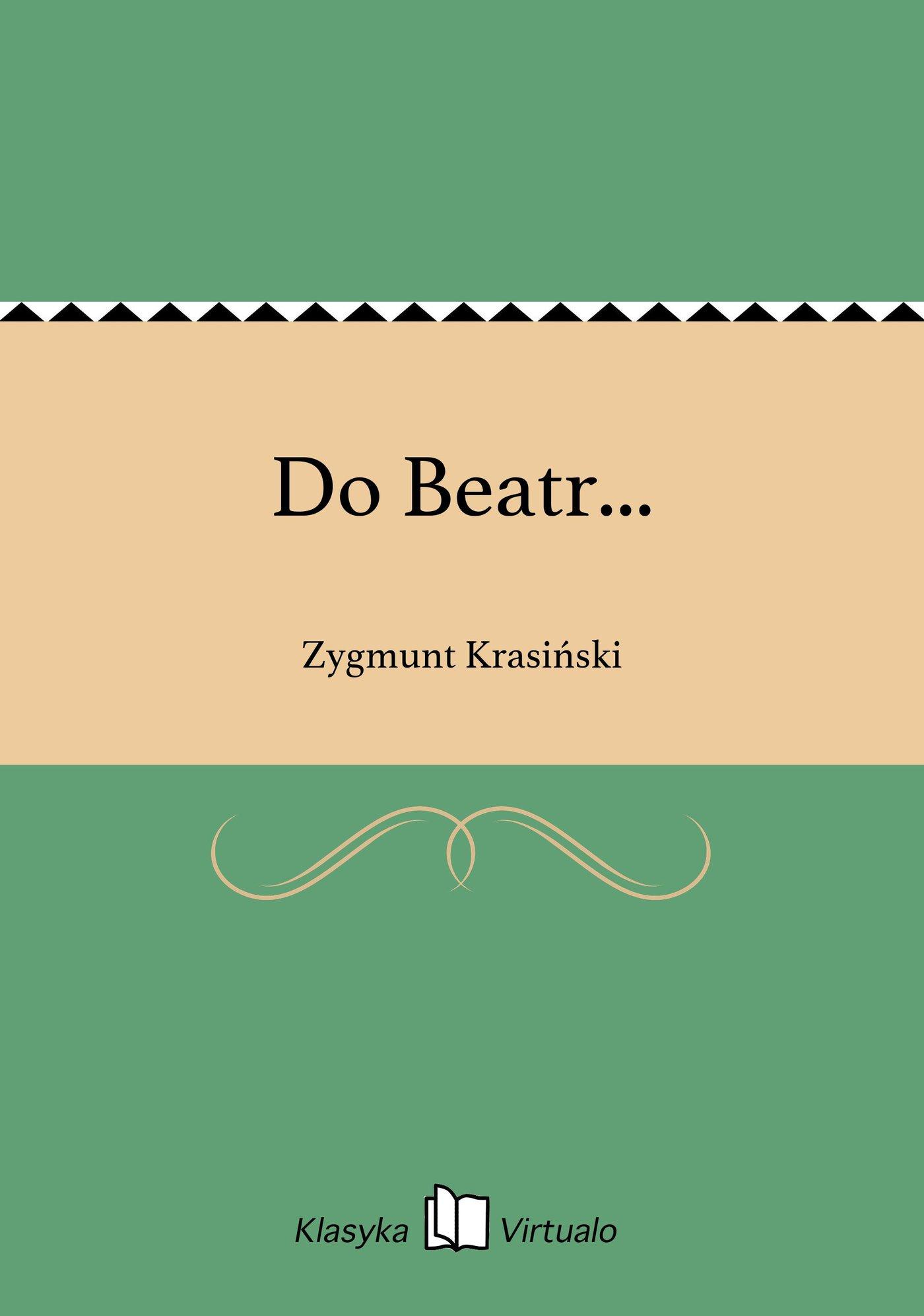 Do Beatr... - Ebook (Książka EPUB) do pobrania w formacie EPUB
