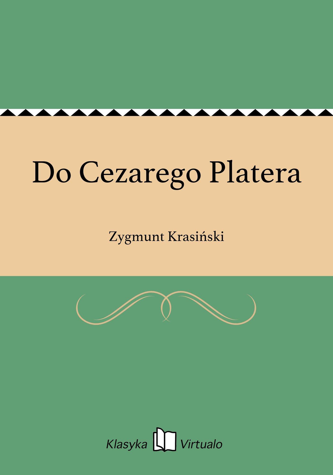 Do Cezarego Platera - Ebook (Książka EPUB) do pobrania w formacie EPUB