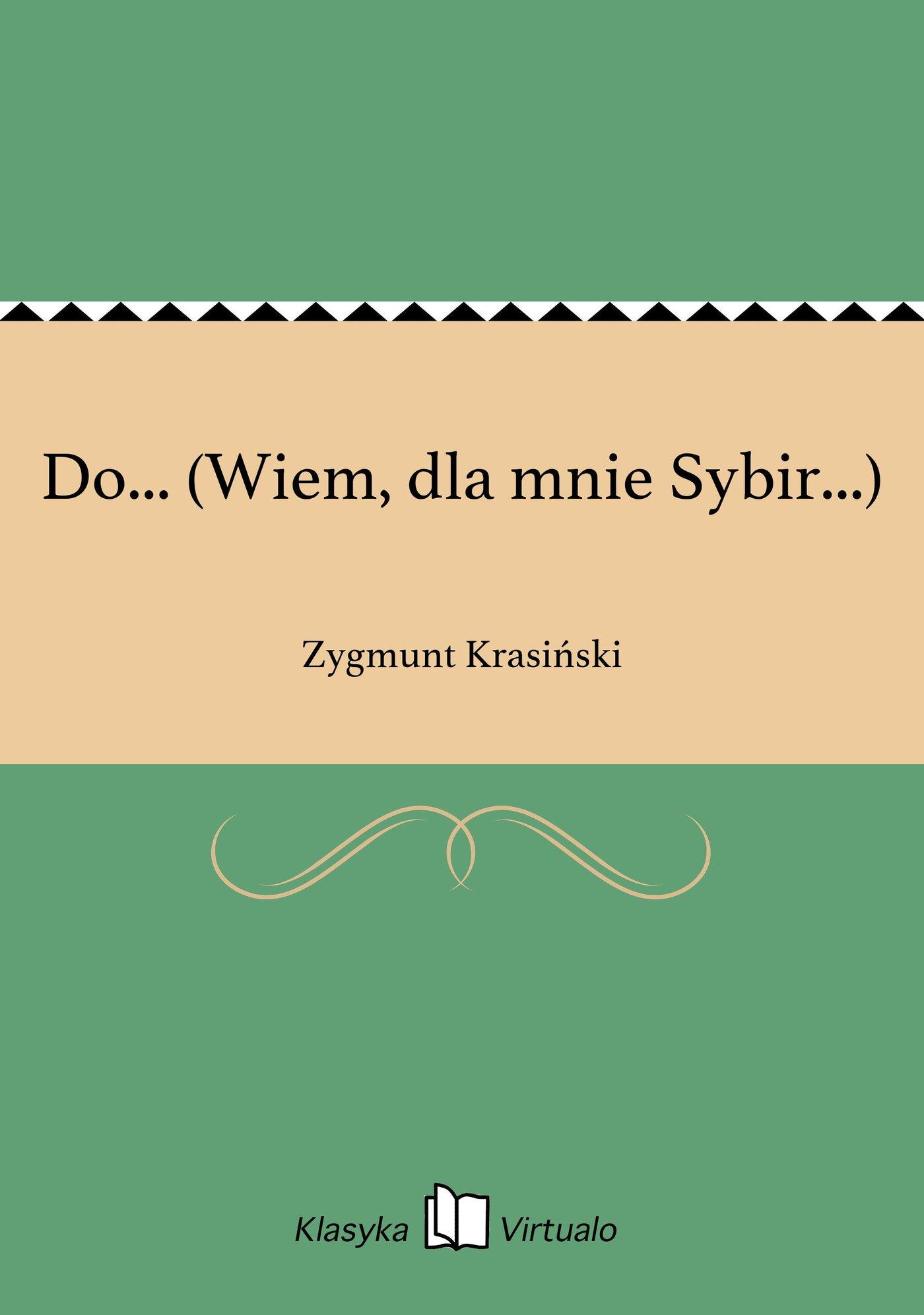 Do... (Wiem, dla mnie Sybir...) - Ebook (Książka EPUB) do pobrania w formacie EPUB