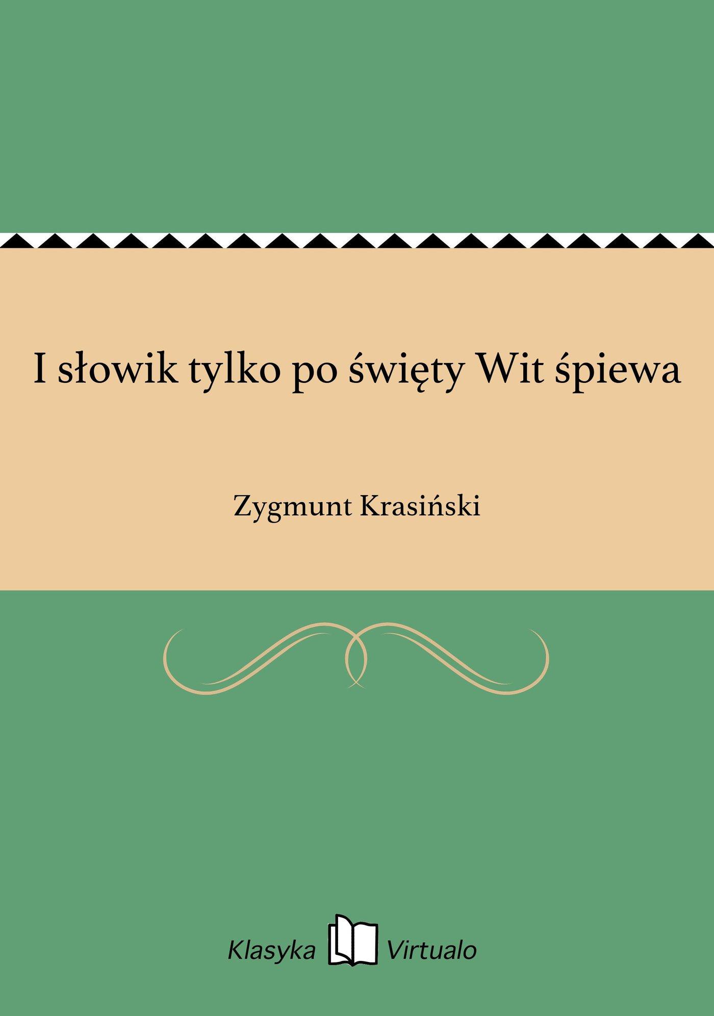 I słowik tylko po święty Wit śpiewa - Ebook (Książka EPUB) do pobrania w formacie EPUB